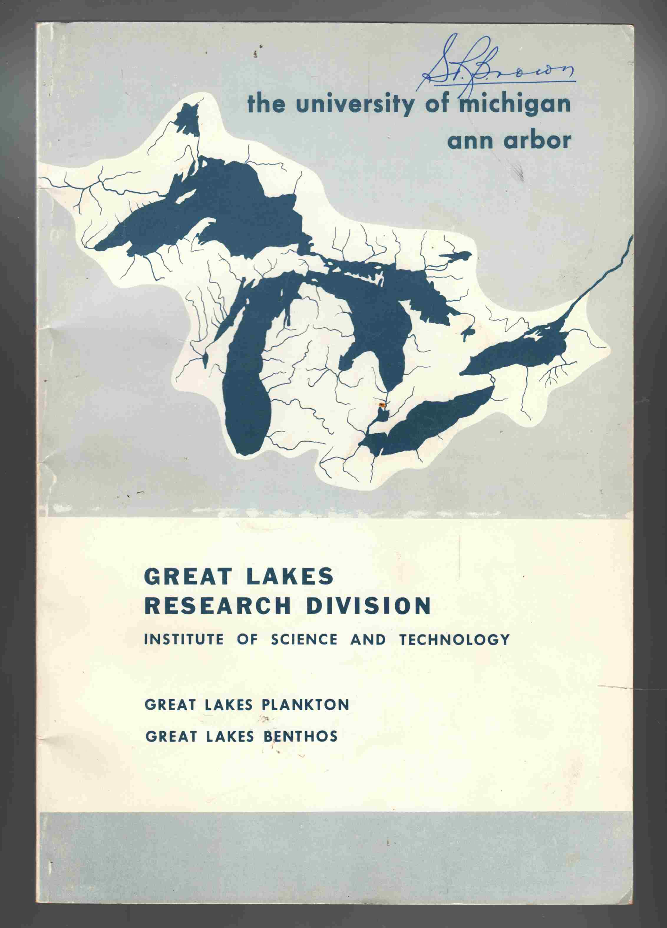 Image for Plankton Studies in the Largest Great Lakes of the World / A Review of Great Lakes Benthos Research