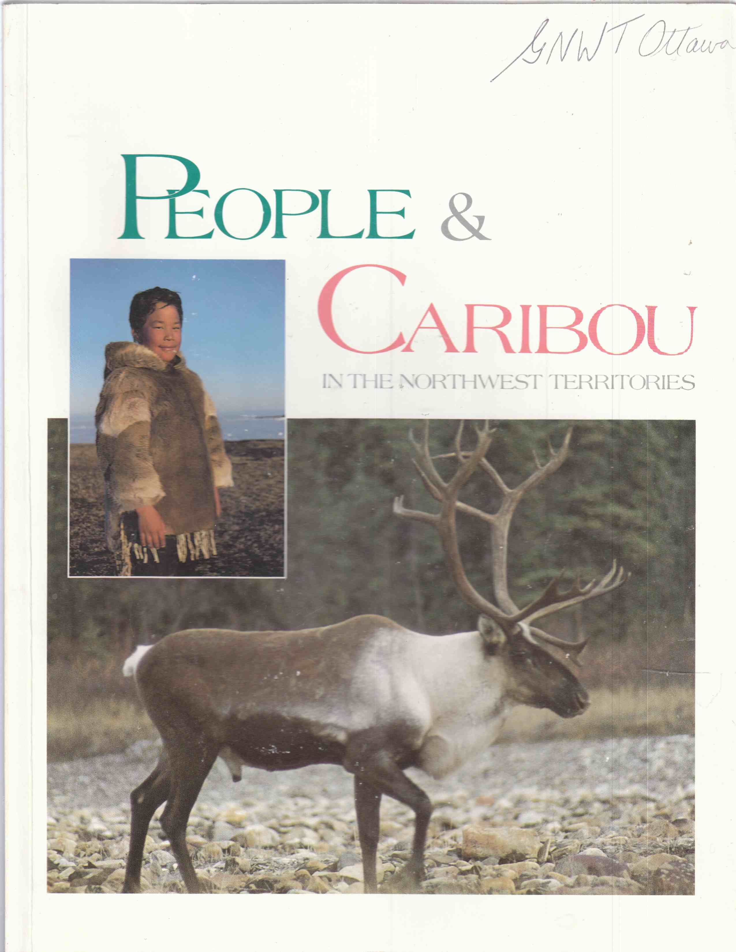 Image for People and Caribou in the Northwest Territories