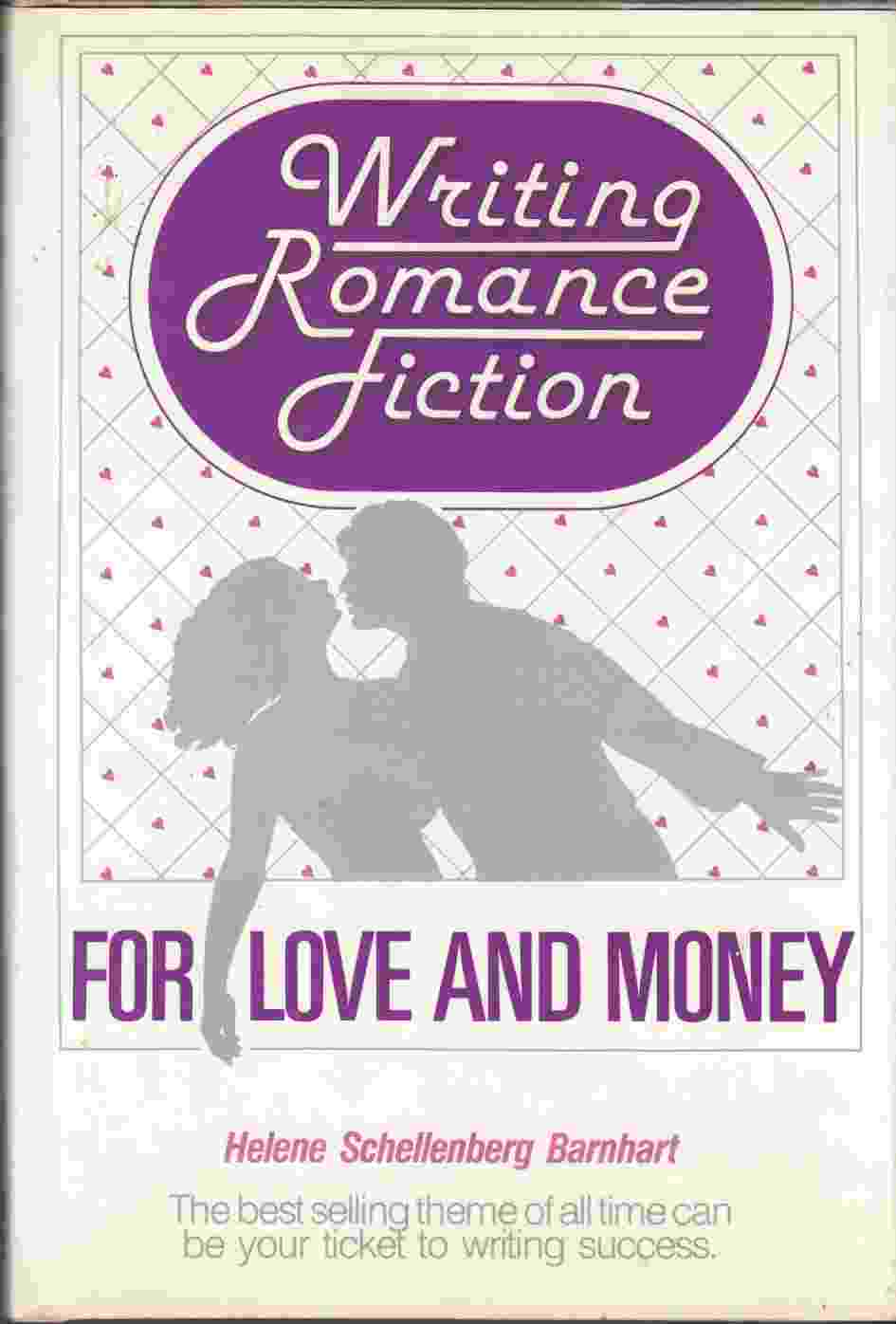 Image for Writing Romance Fiction for Love and Money