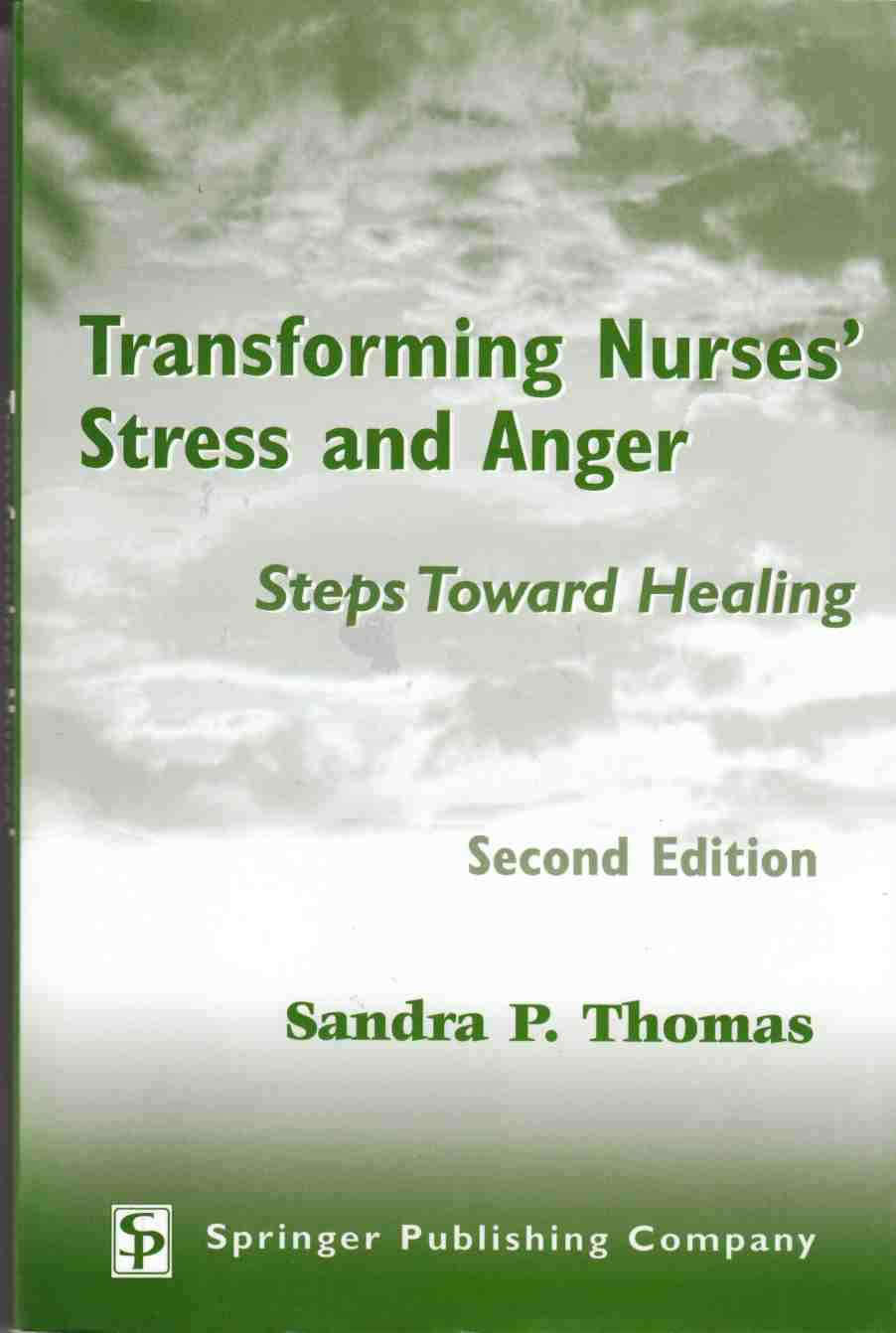 Image for Transforming Nurses' Stress and Anger Steps Toward Healing Second Edition