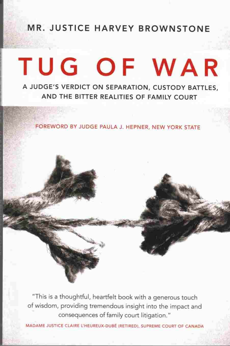 Image for Tug of War A Judge's Verdict on Separation, Custody Battles, and the Bitter Realities of Family Court