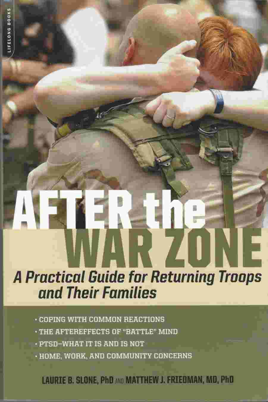 Image for After the War Zone A Practical Guide for Returning Troops and Their Families