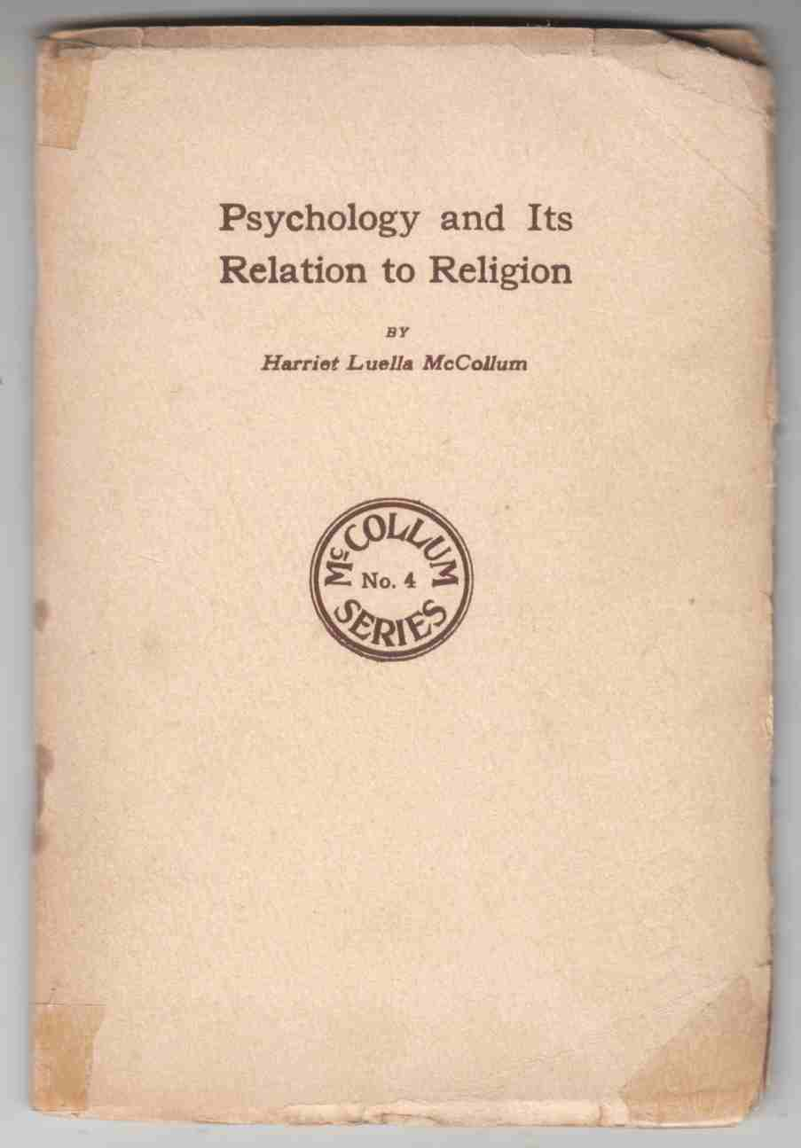 Image for Psychology and its Relation to Religion McCollum Series No. 4