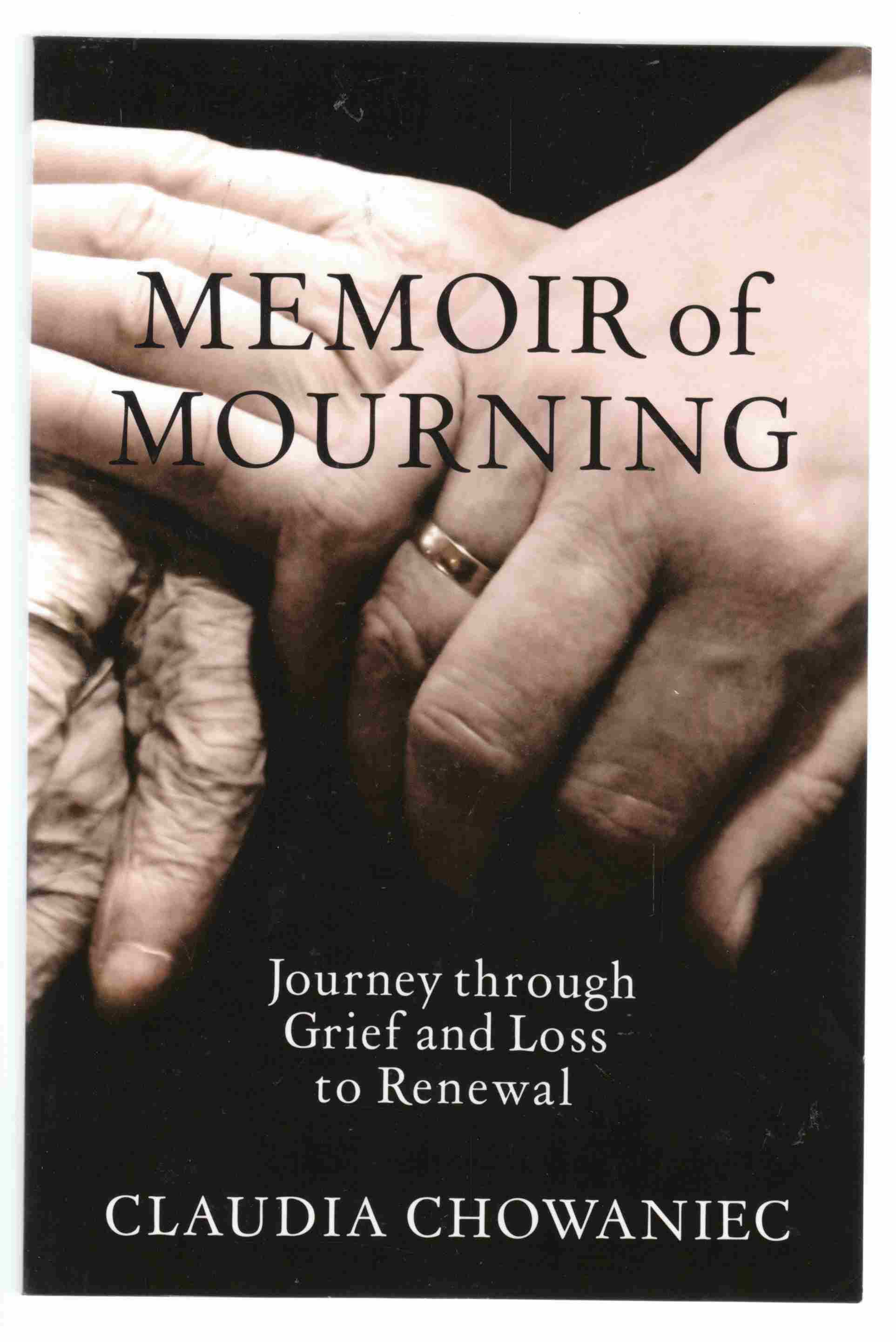 Image for Memoir of Mourning Journey through Grief and Loss to Renewal