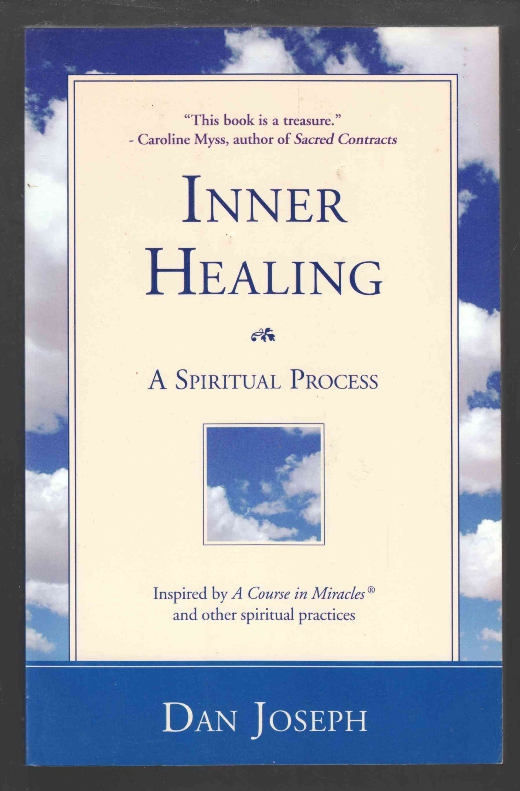 Image for Inner Healing A Spiritual Process