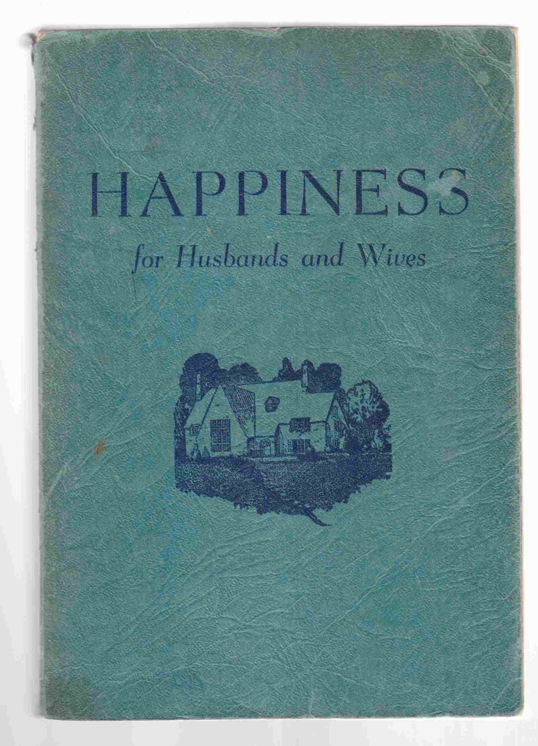 Image for Happiness for Husbands and Wives / Love's Way