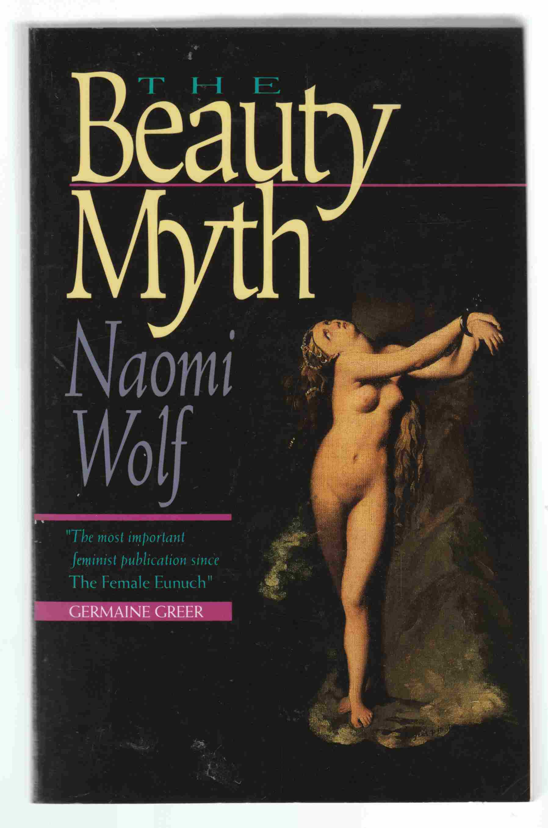 Image for The Beauty Myth : How Images of Beauty are Used Against Women