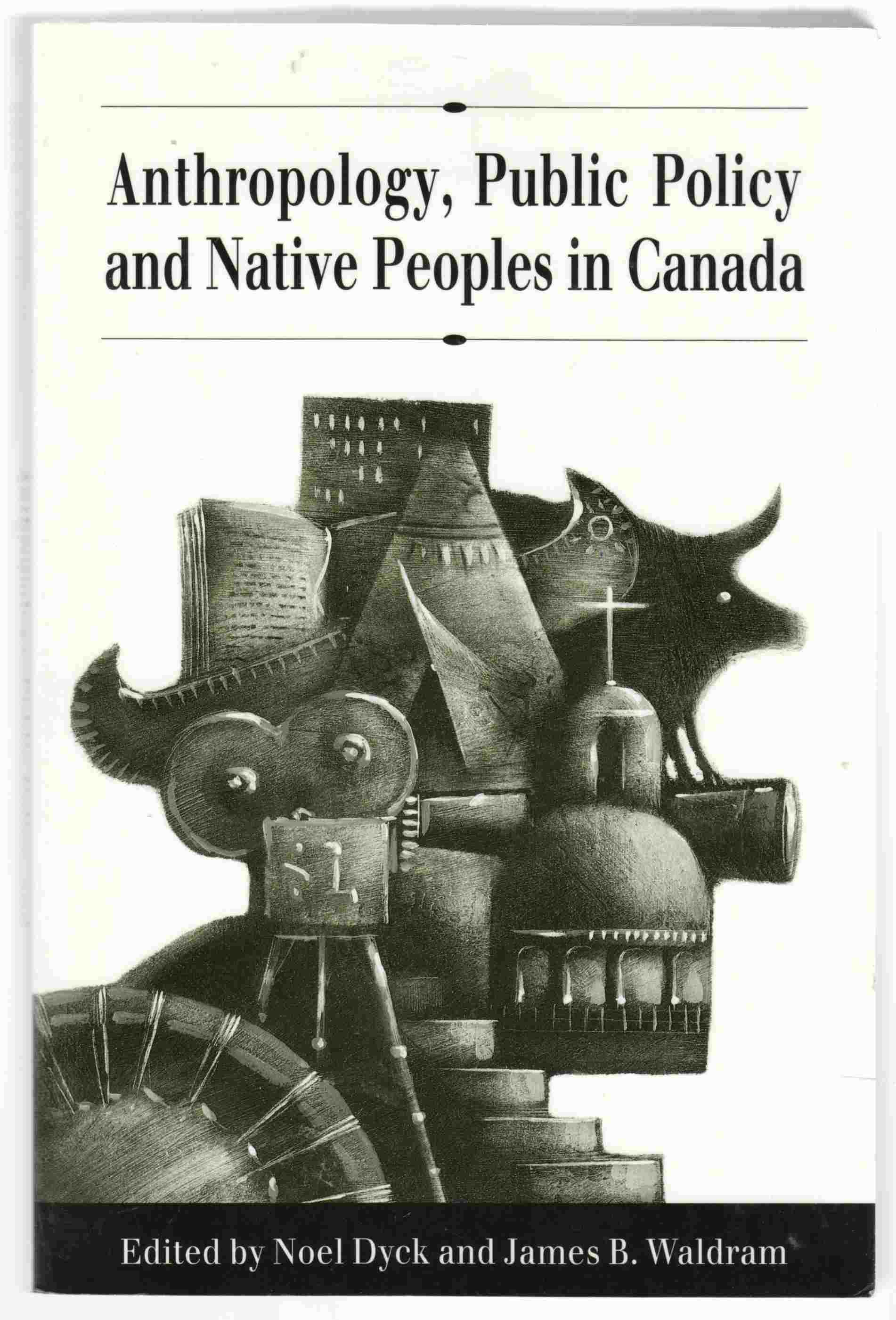 Image for Anthropology, Public Policy and Native Peoples in Canada