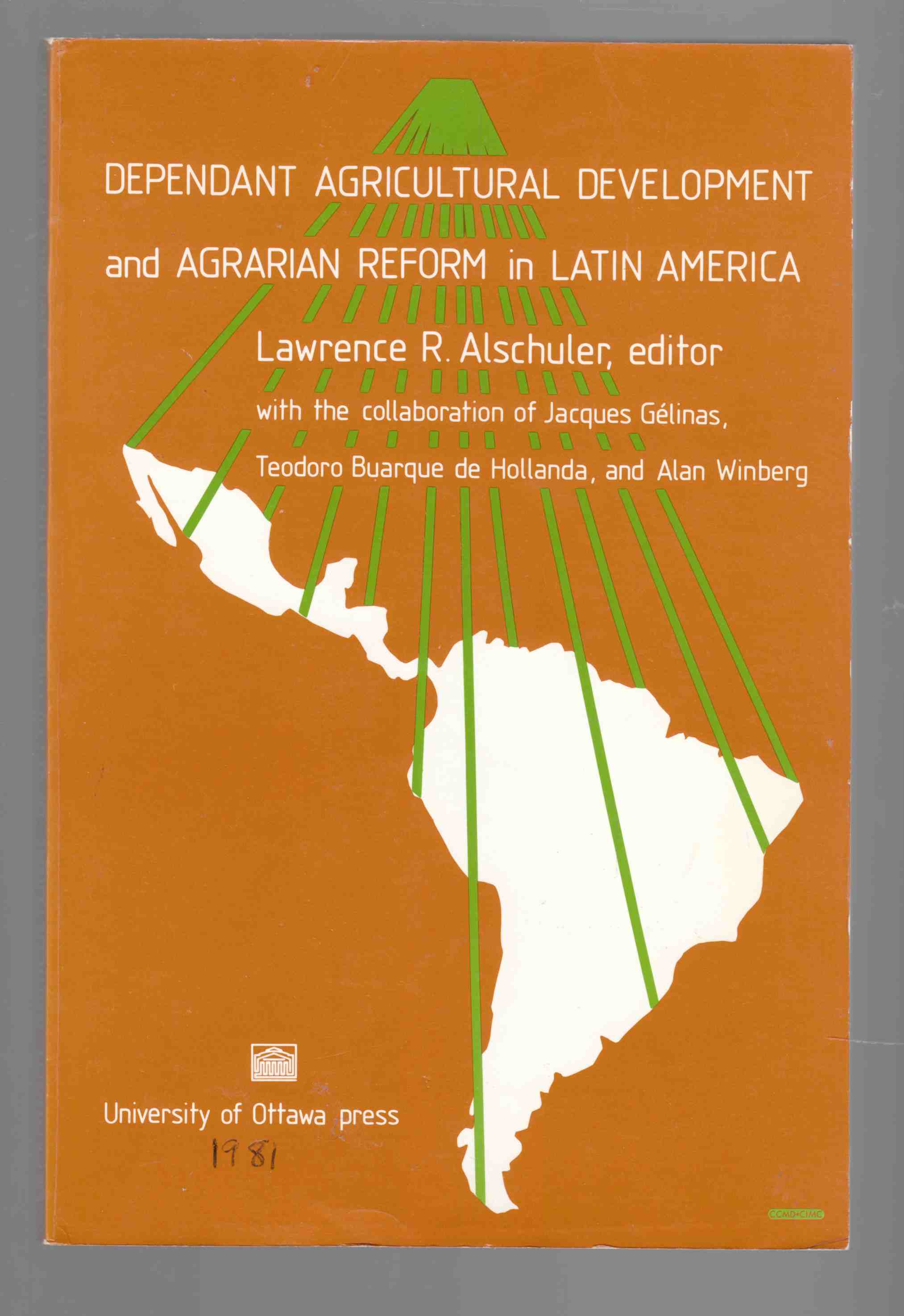 Image for Dependent Agricultural Development and Agrarian Reform in Latin America