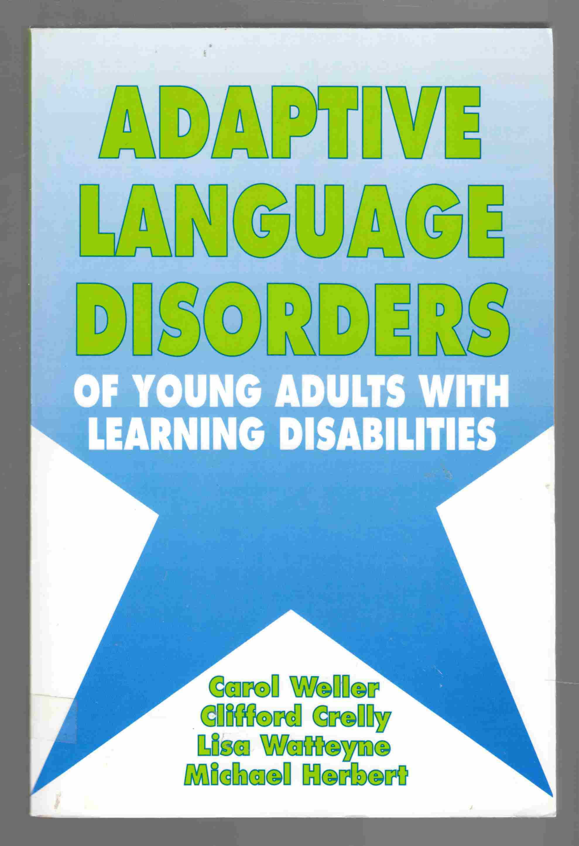 Image for Adaptive Language Disorders of Young Adults With Learning Disabilities