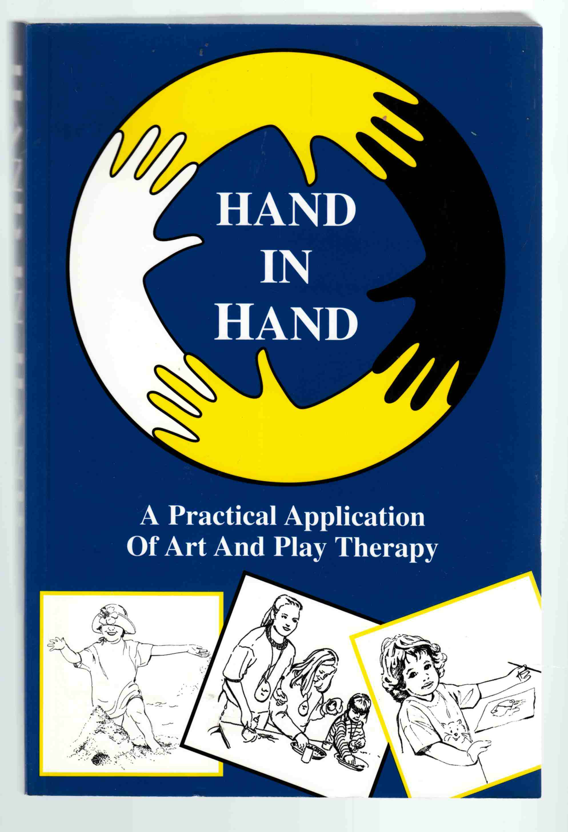 Image for Hand in Hand: Practical Application of Art and Play Therapy