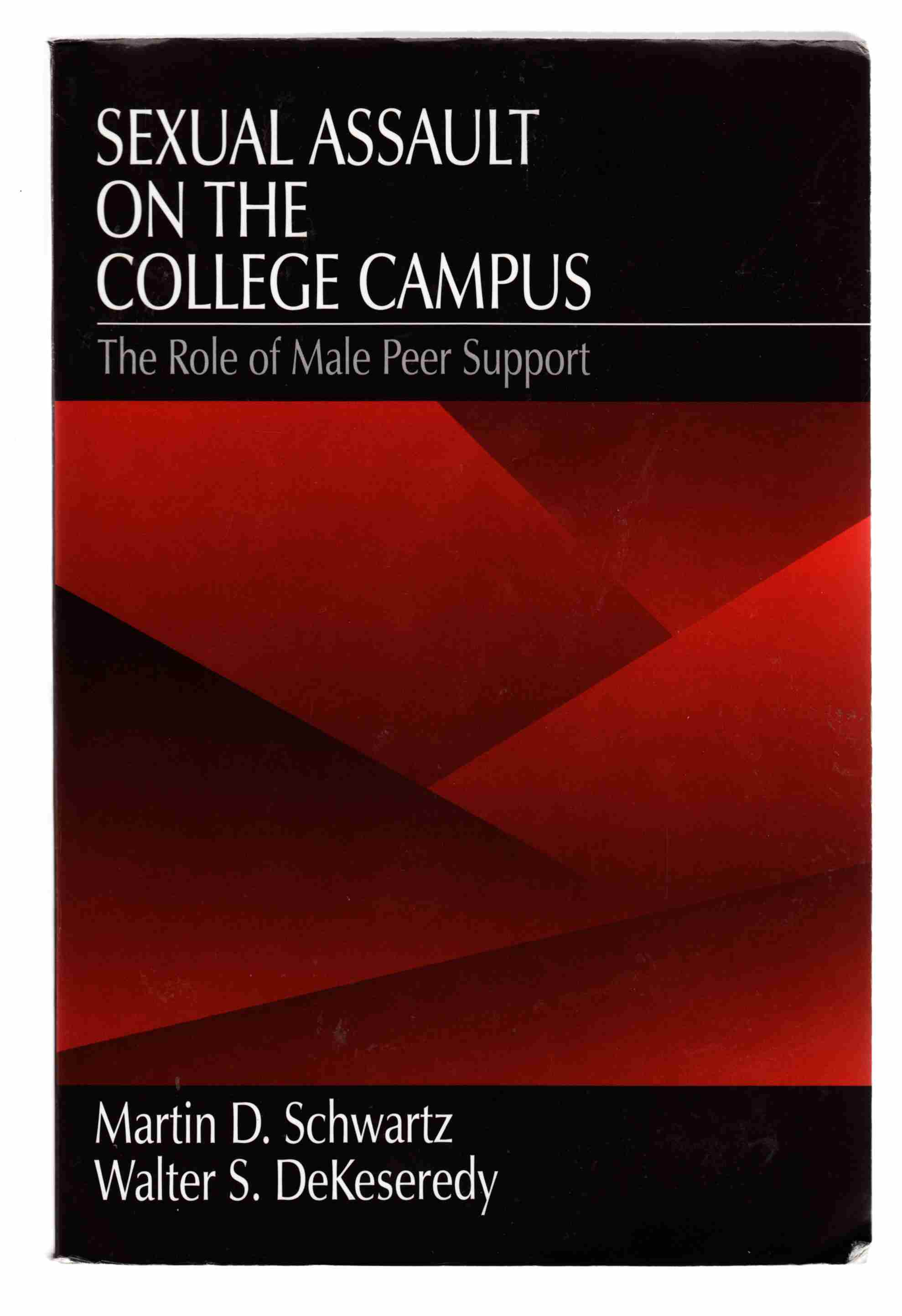 Image for Sexual Assault on the College Campus The Role of Male Peer Support