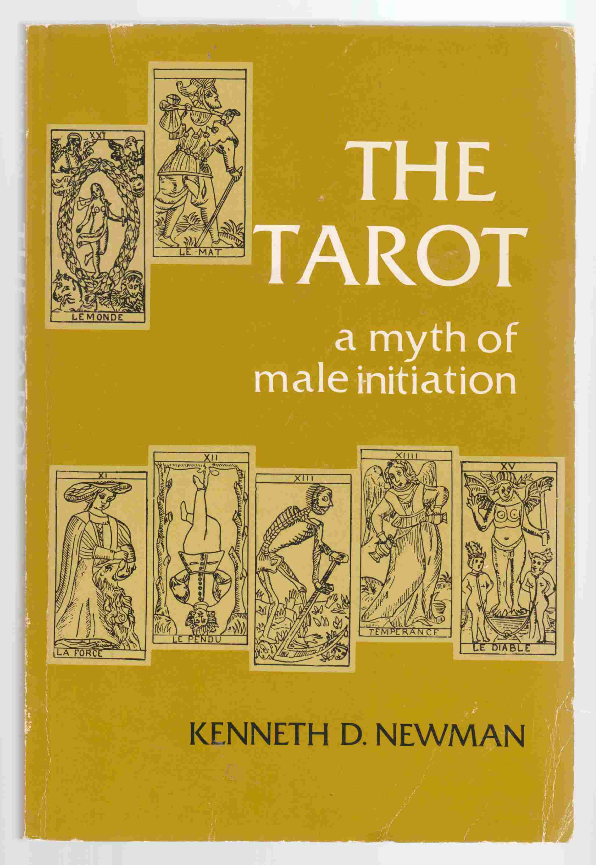 Image for The Tarot A Myth of Male Initiation