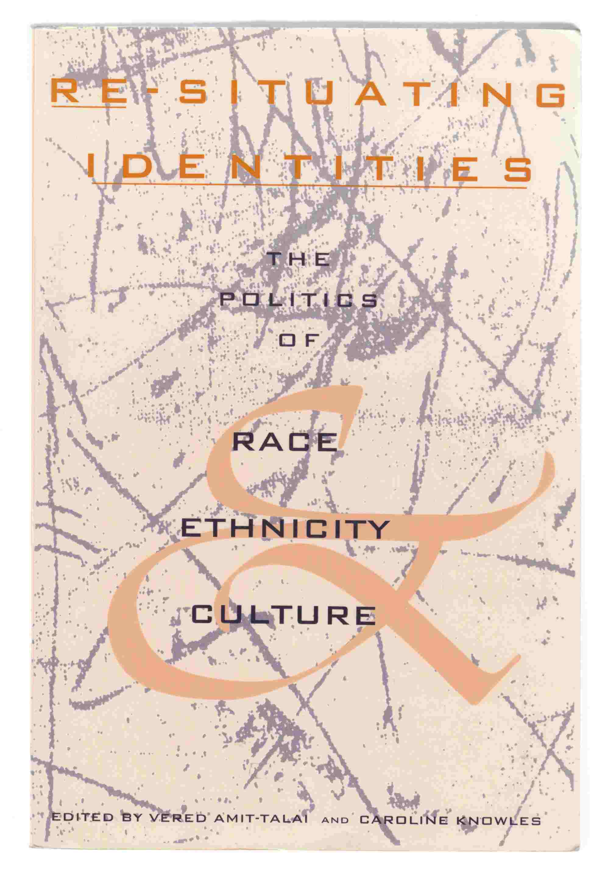 Image for Re-Situating Identities The Politics of Race, Ethnicity, and Culture