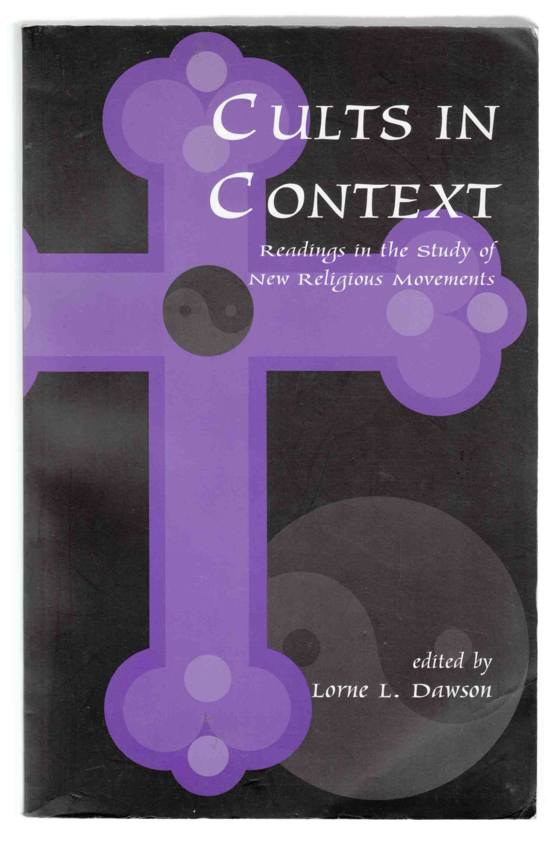 Image for Cults in Context Readings in the Study of New Religious Movements