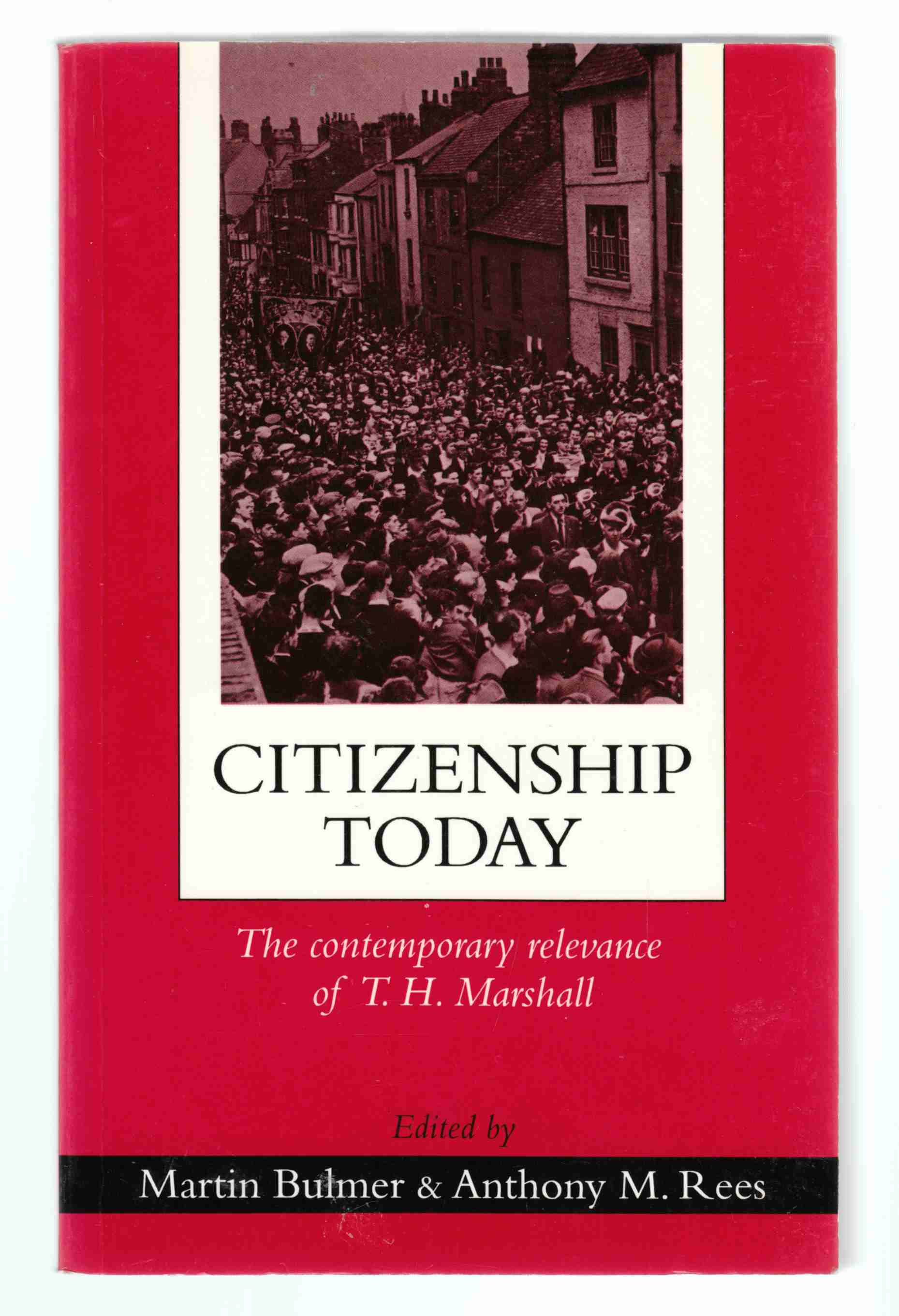 Image for Citizenship Today The Contemporary Relevance of T. H. Marshall