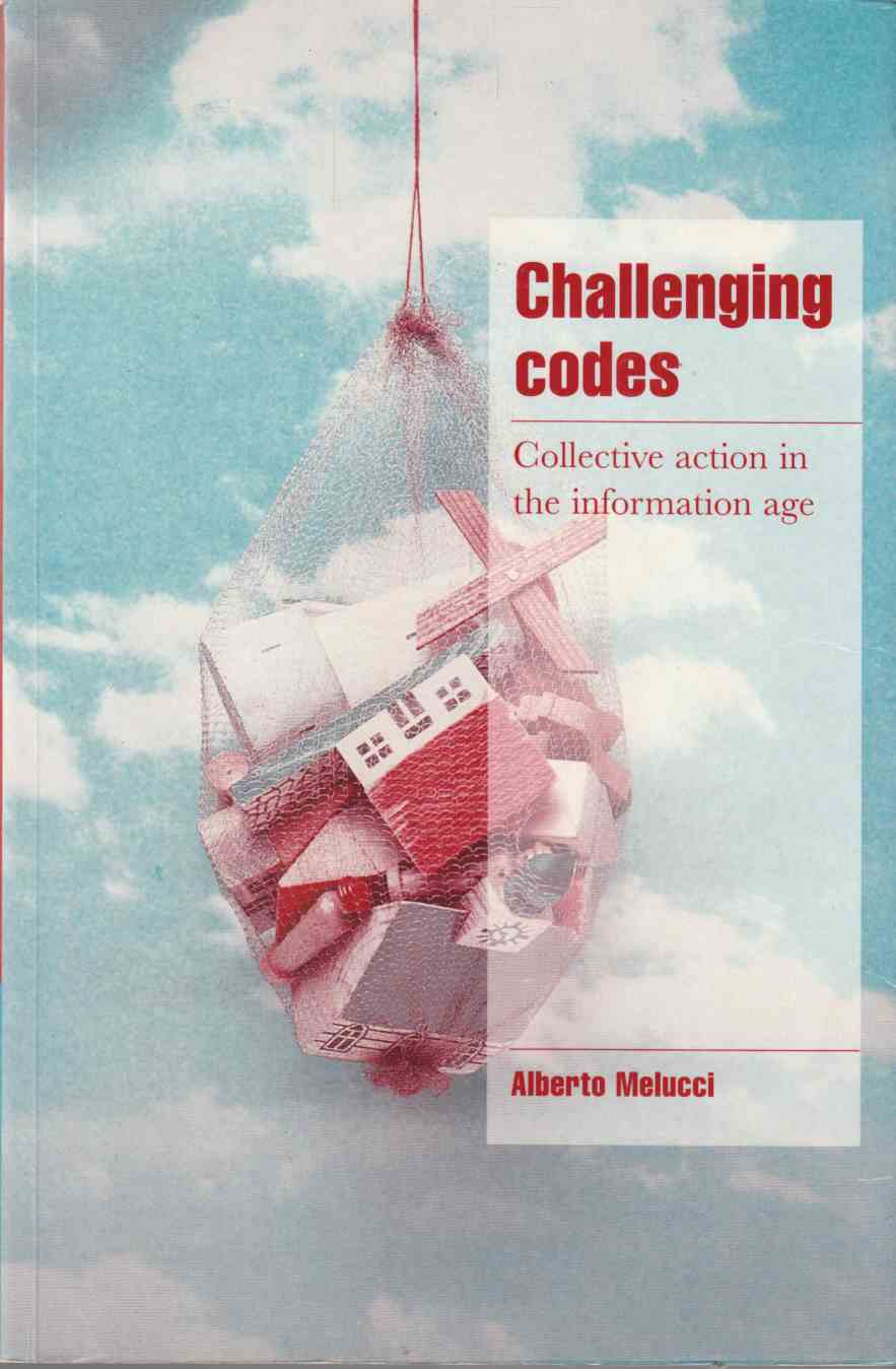 Image for Challenging Codes Collective Action in the Information Age