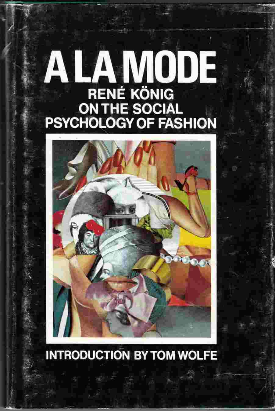 Image for A La Mode On the Social Psychology of Fashion