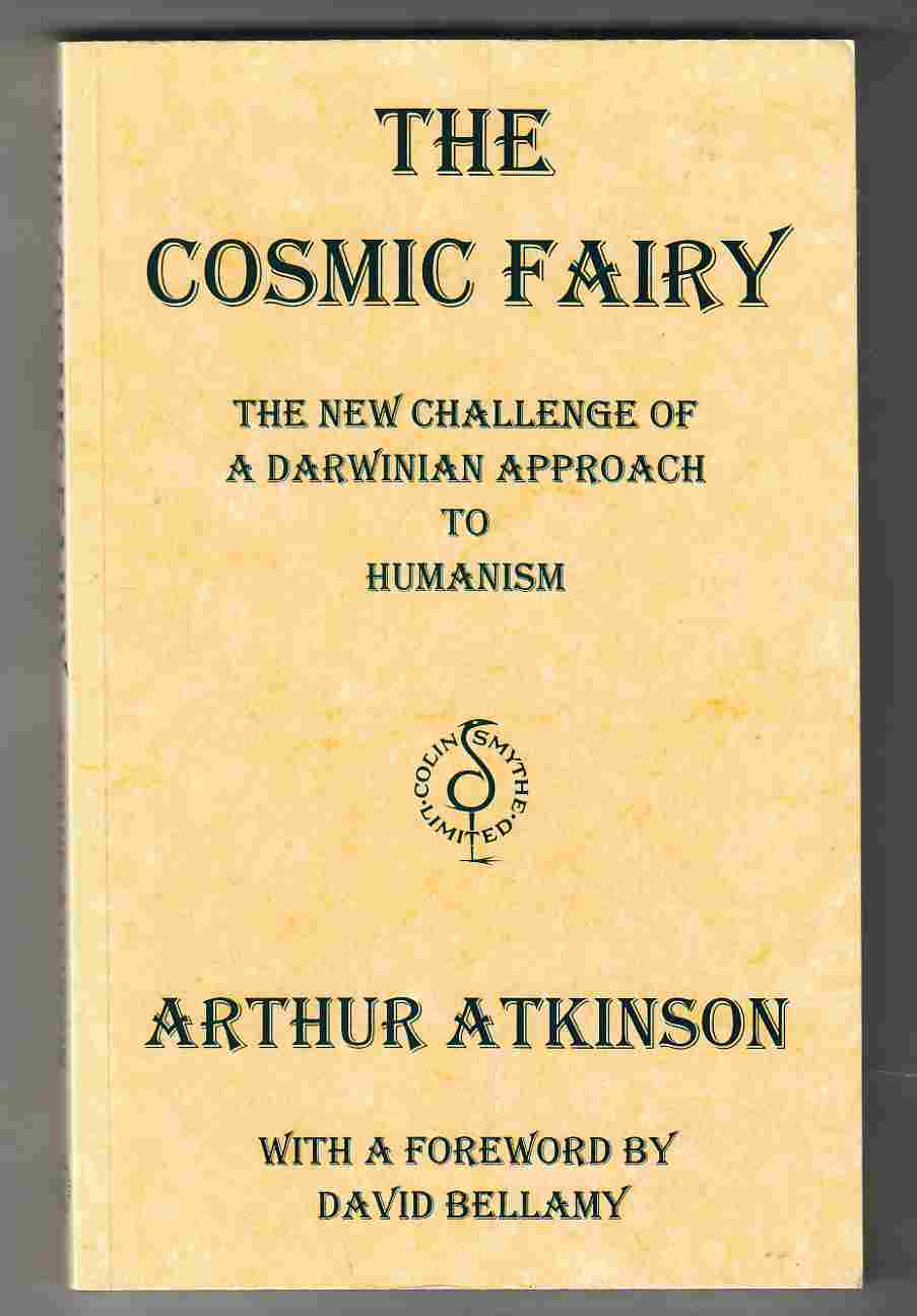 Image for The Cosmic Fairy The New Challenge of a Darwinian Approach to Humanism
