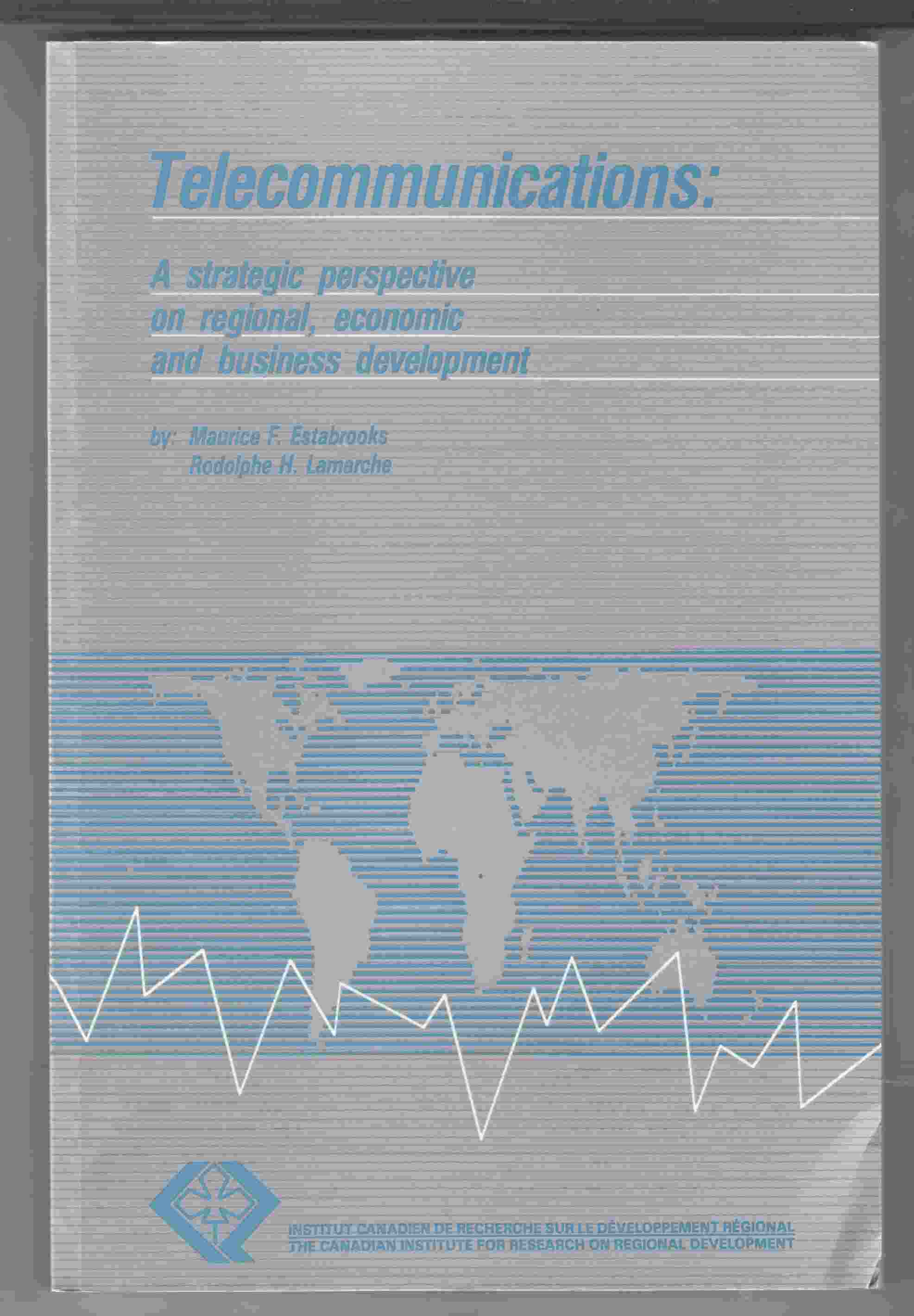 Image for Telecommunications:  A Strategic Perspective on Regional, Economic and Business Development