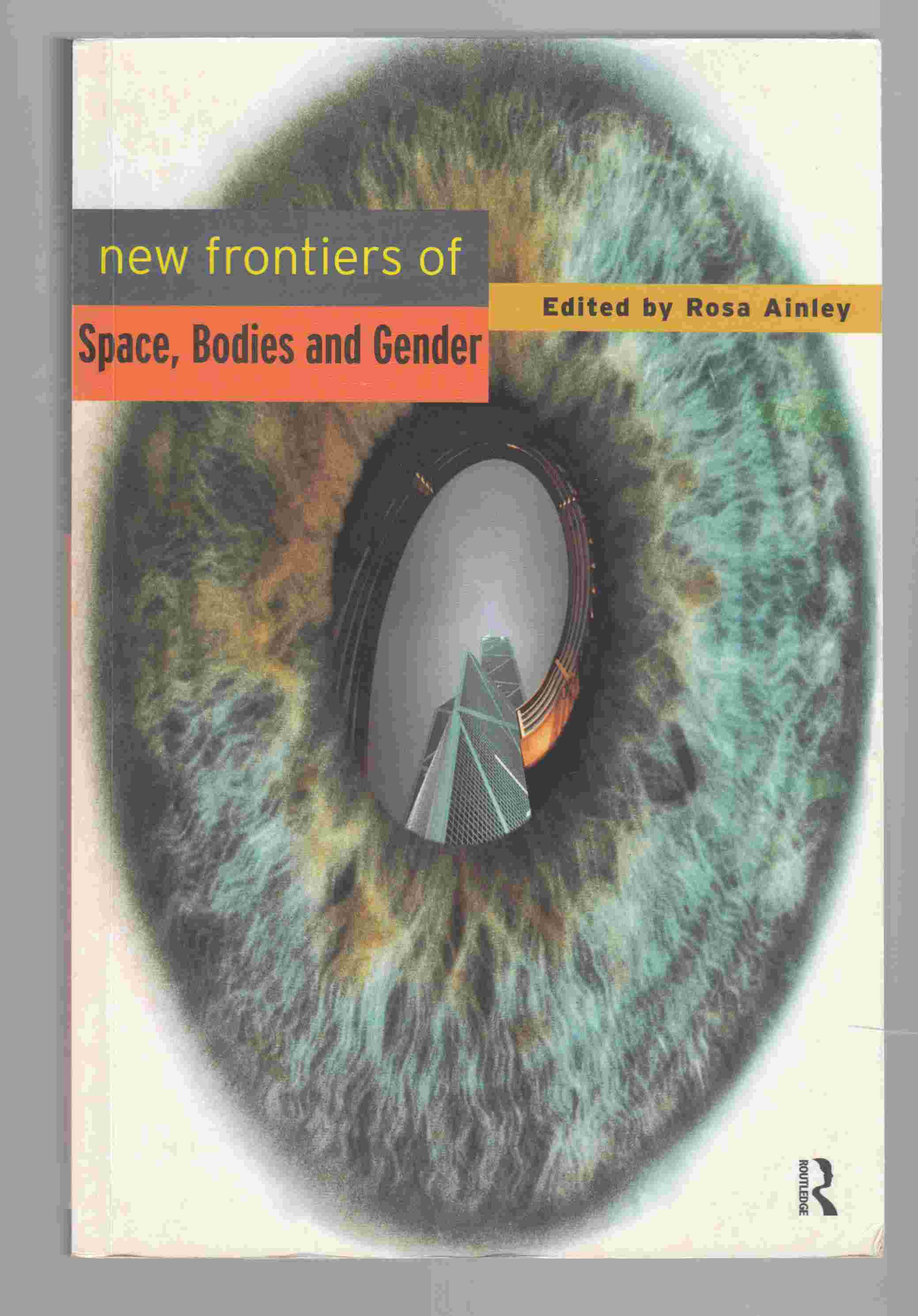 Image for New Frontiers of Space, Bodies and Gender