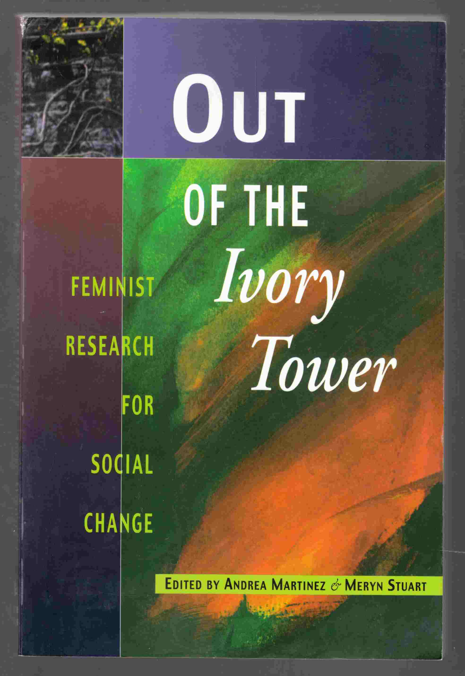 Image for Out of the Ivory Tower Feminist Research for Social Change