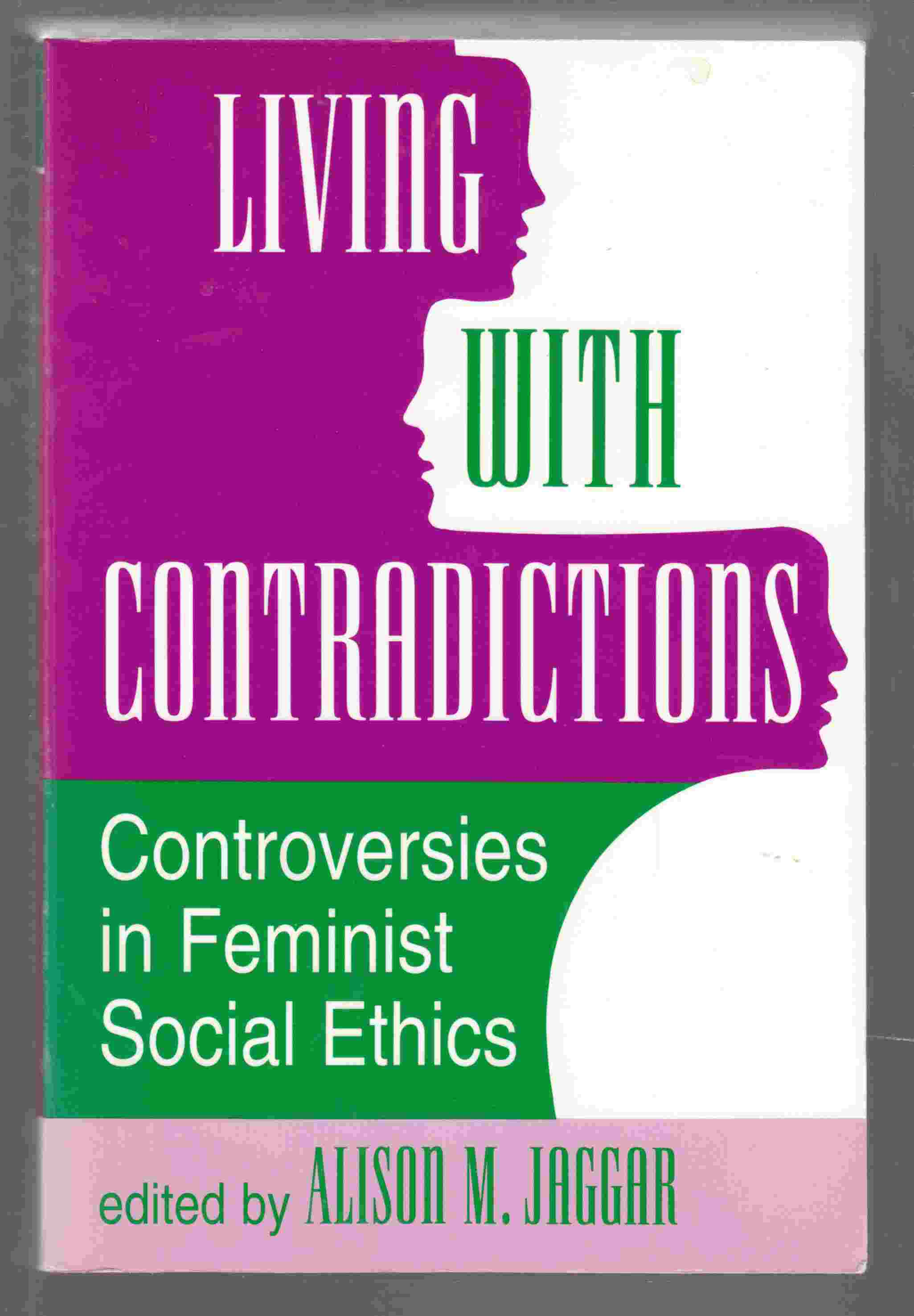 Image for Living with Contradictions Controversies in Feminist Social Ethics