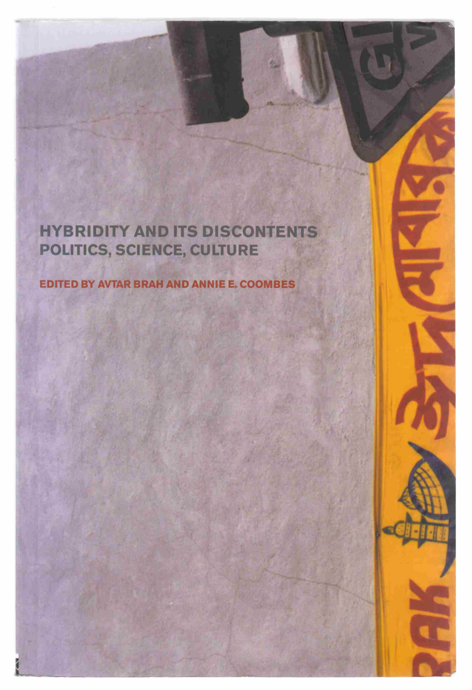 Image for Hybridity and its Discontents Politics, Science, Culture