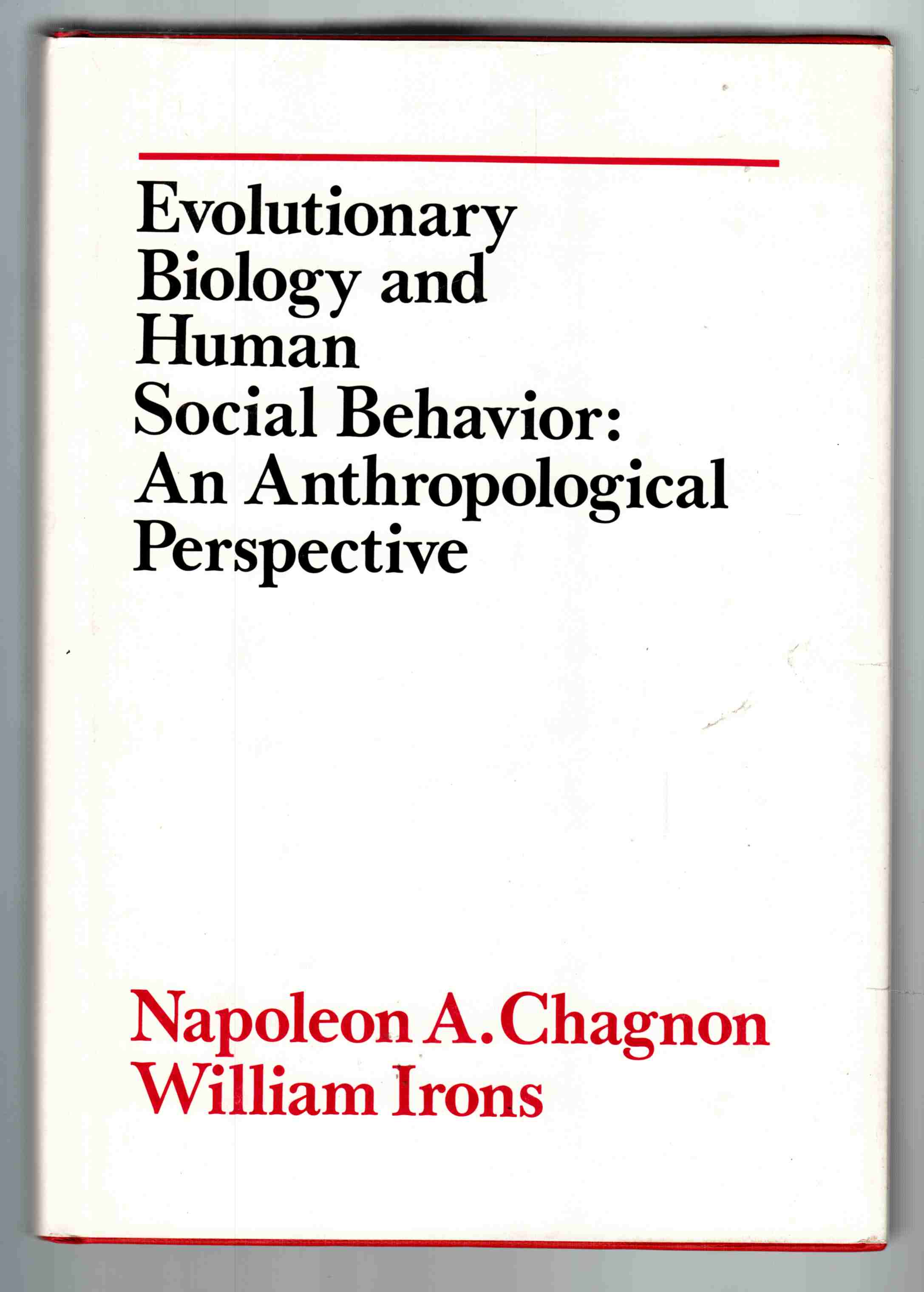 Image for Evolutionary Biology and Human Social Behaviour:  An Anthropological Perspective