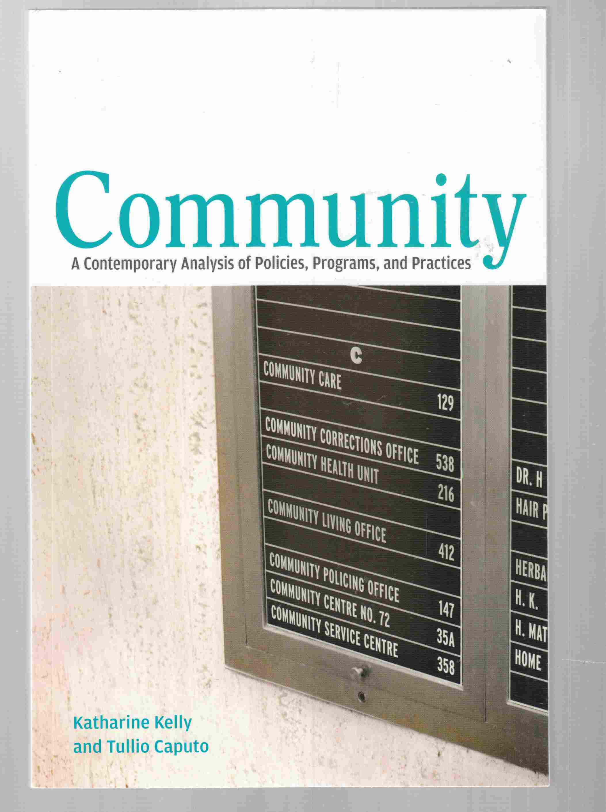 Image for Community A Contemporary Analysis of Policies, Programs, and Practices