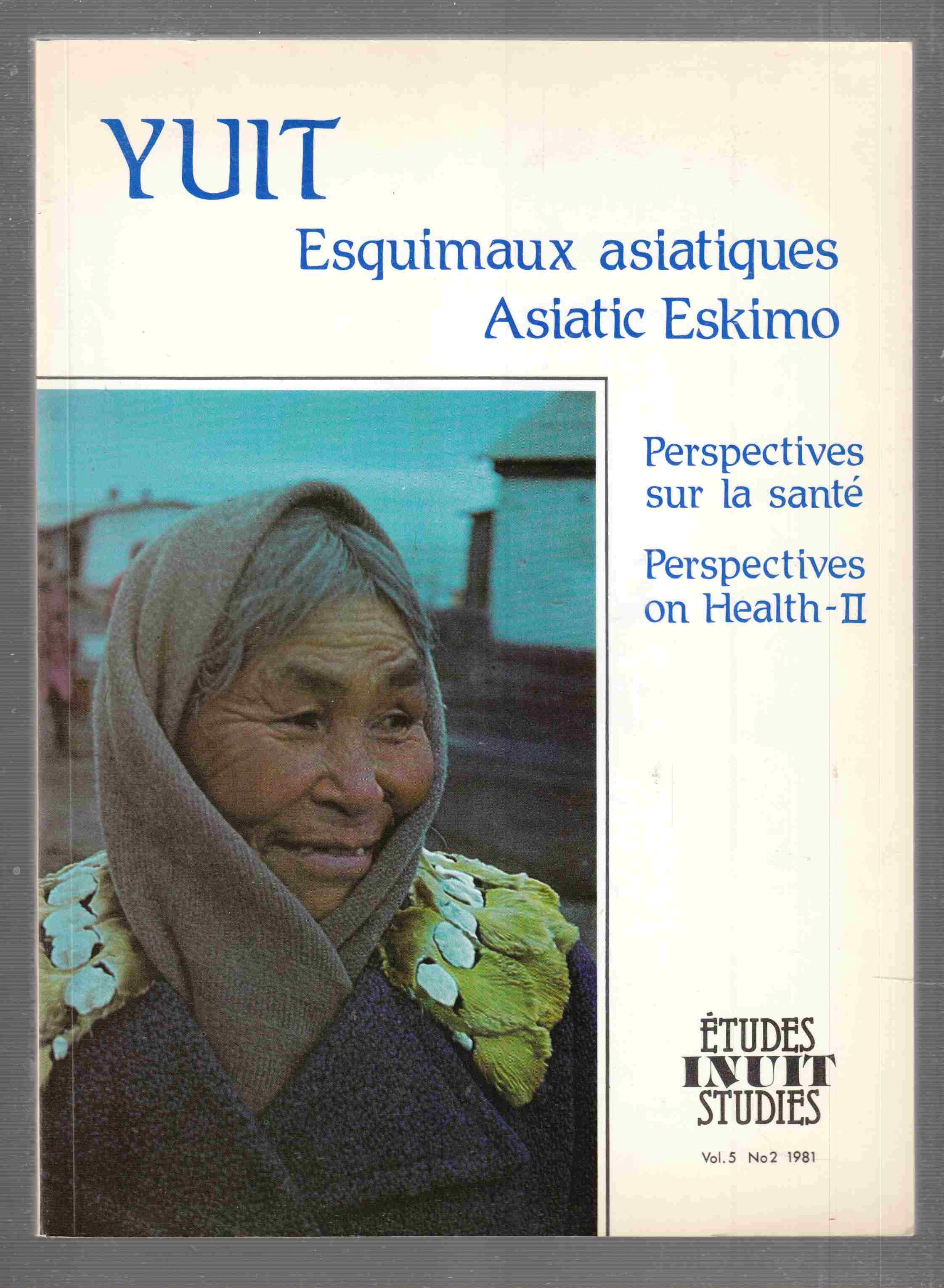 Image for Etudes Inuit Studies Volume 5 Numero 2 / 1981 / Volume 5 Number 2