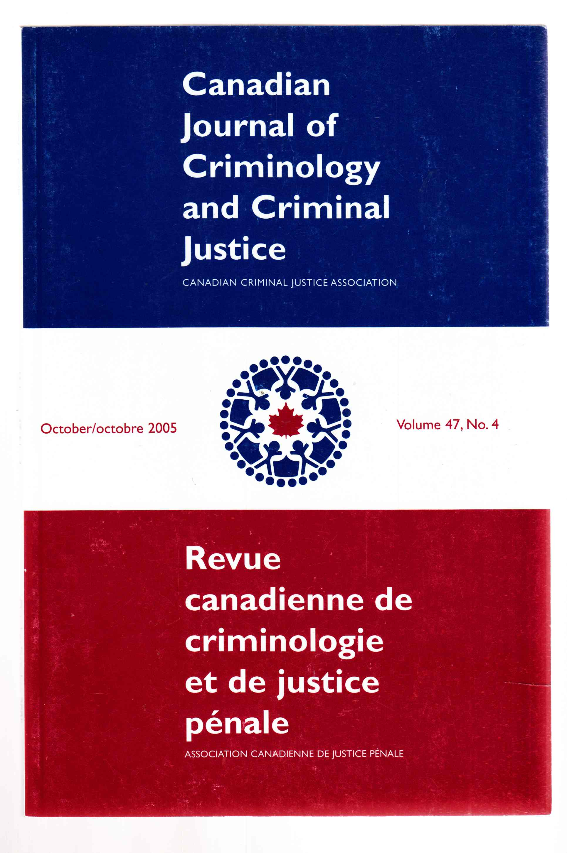 Image for Canadian Journal of Criminology and Criminal Justice October 2005 Volume 47, No. 4