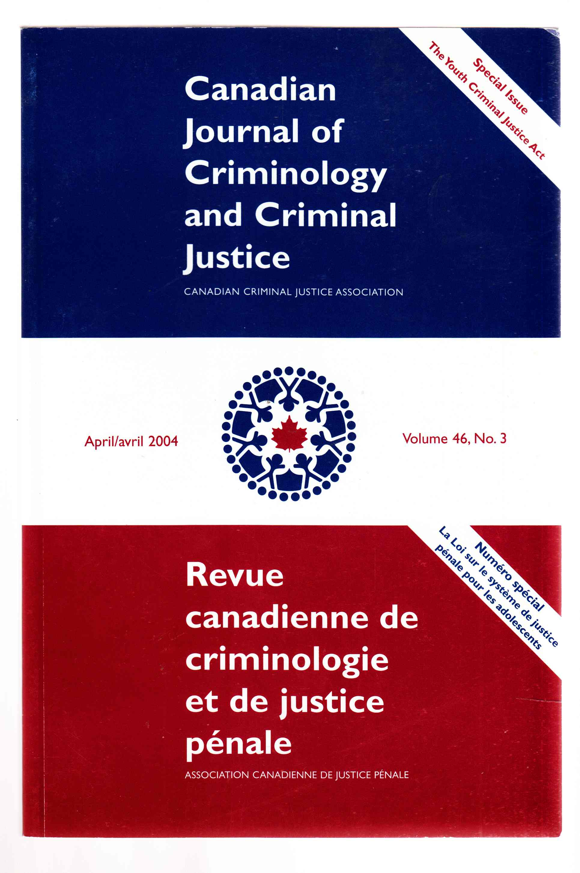 Image for Canadian Journal of Criminology and Criminal Justice April 2004 Volume 46, No. 3