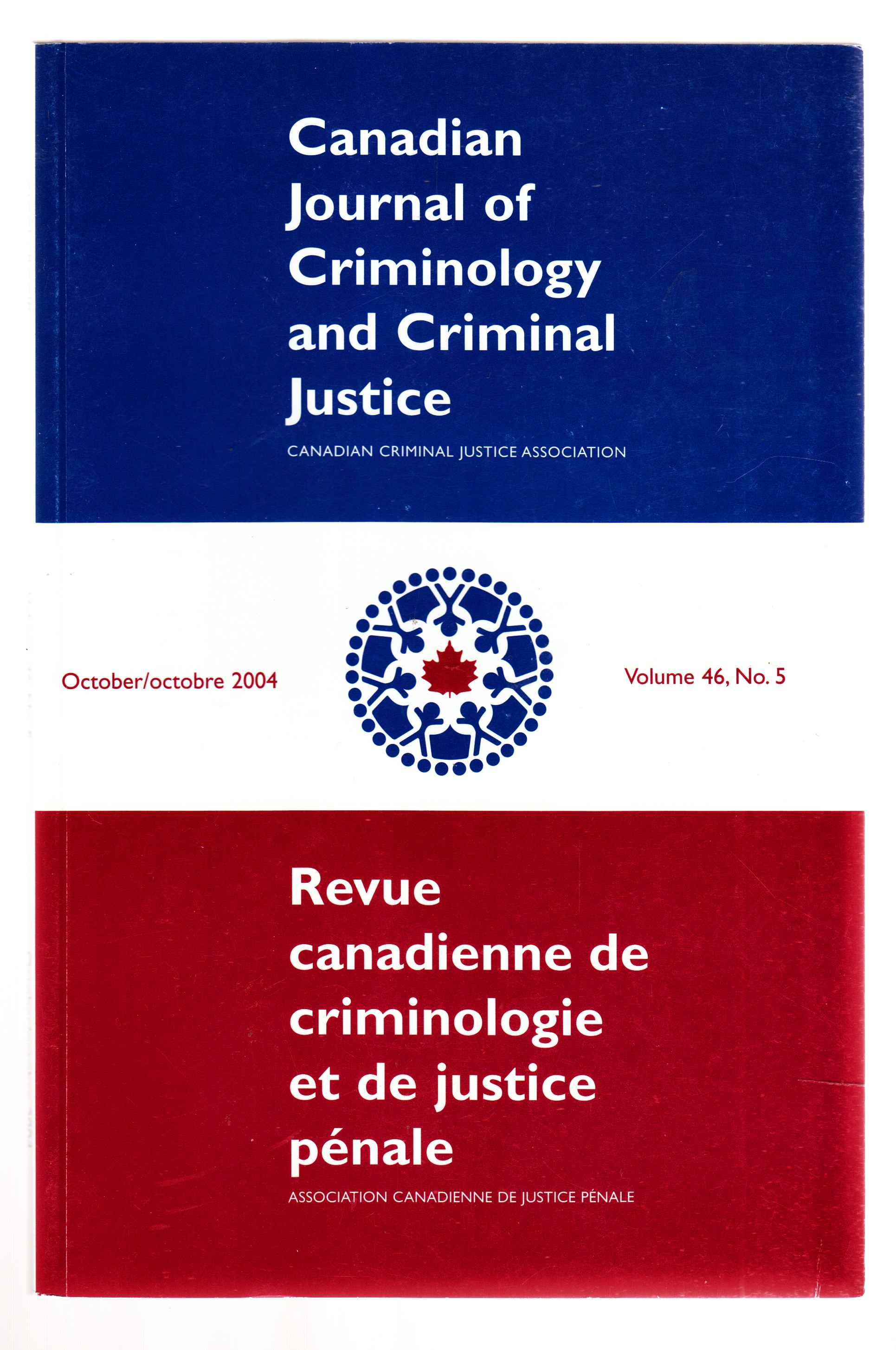 Image for Canadian Journal of Criminology and Criminal Justice October 2004 Volume 46, No. 5
