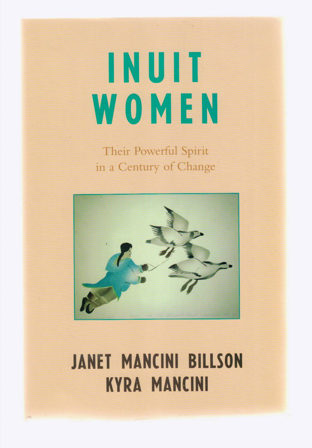 Image for Inuit Women  Their Powerful Spirit in a Century of Change
