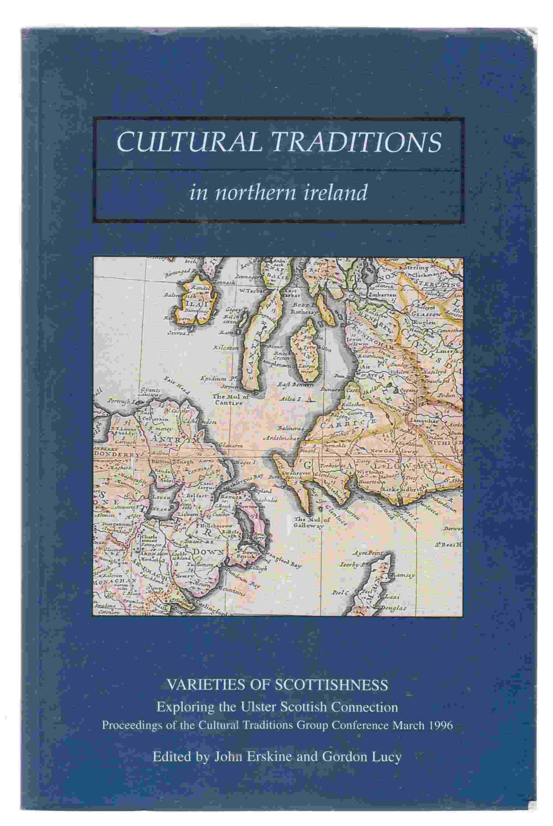 Image for Cultural Traditions in Northern Ireland Varieties of Scottishness
