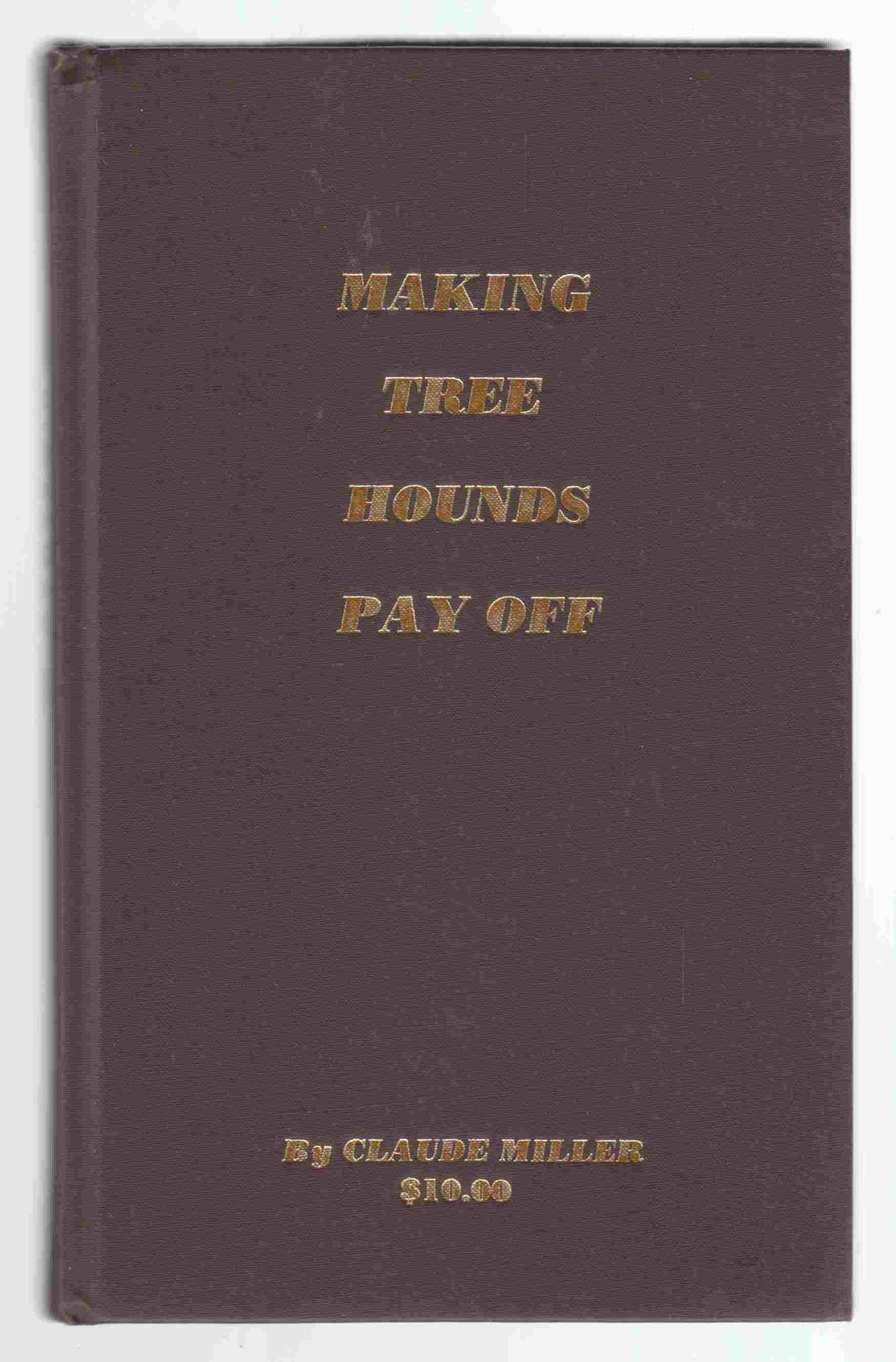 Image for Making Tree Hounds Pay Off