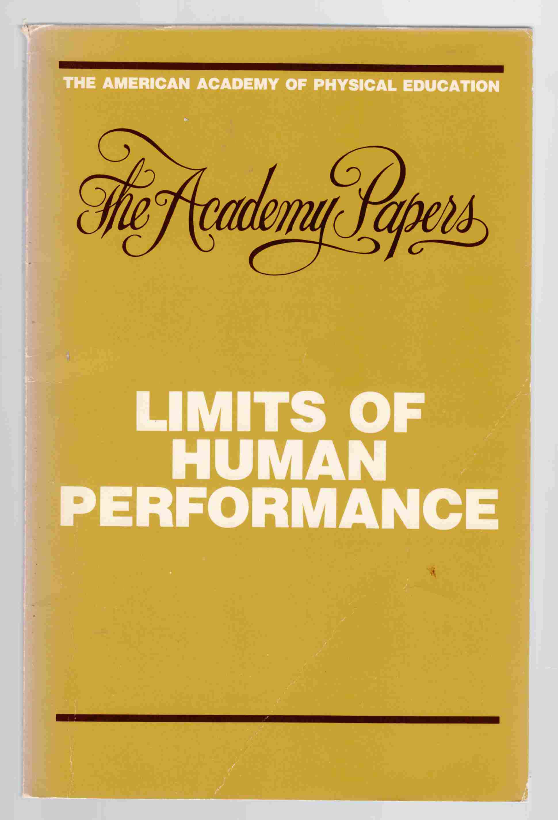 Image for Limits of Human Performance American Academy of Physical Education Papers No. 18