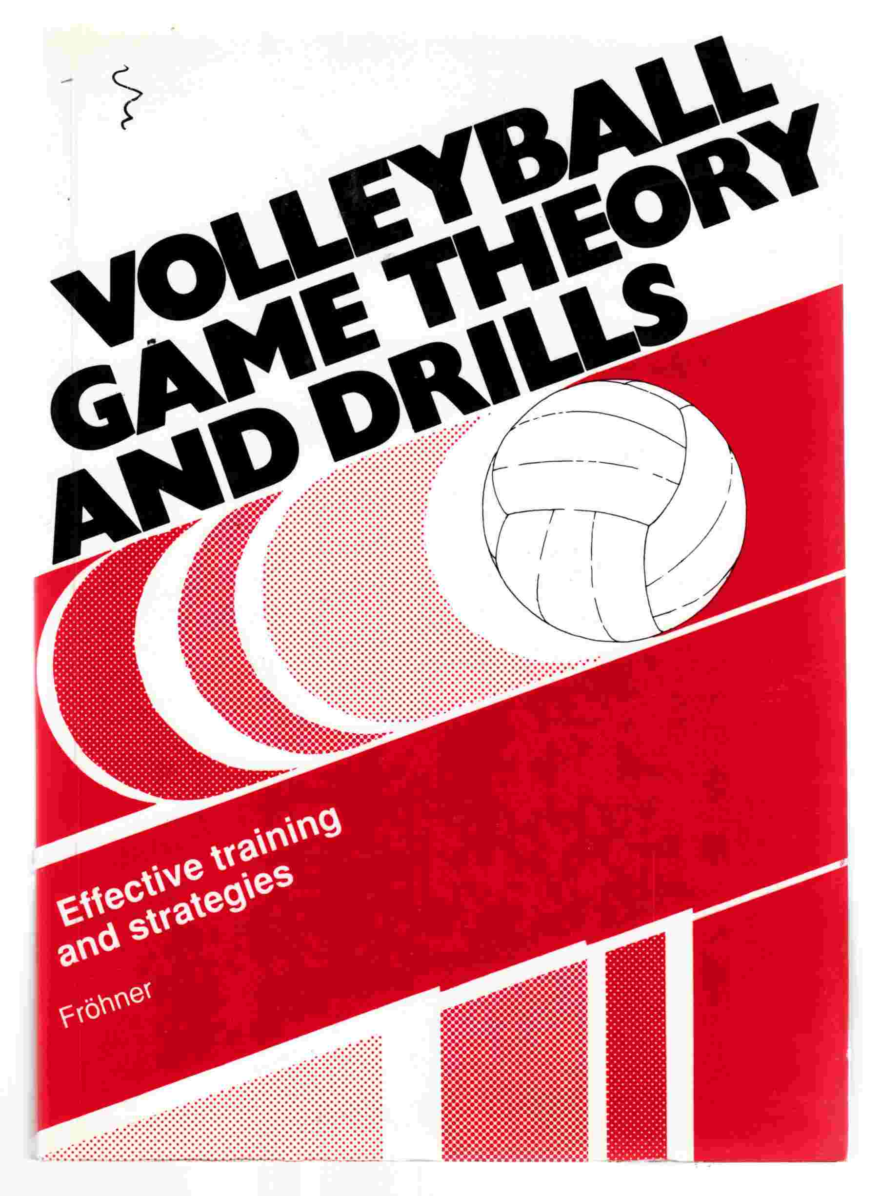 Image for Volleyball Game Theory and Drills Effective Training and Strategies