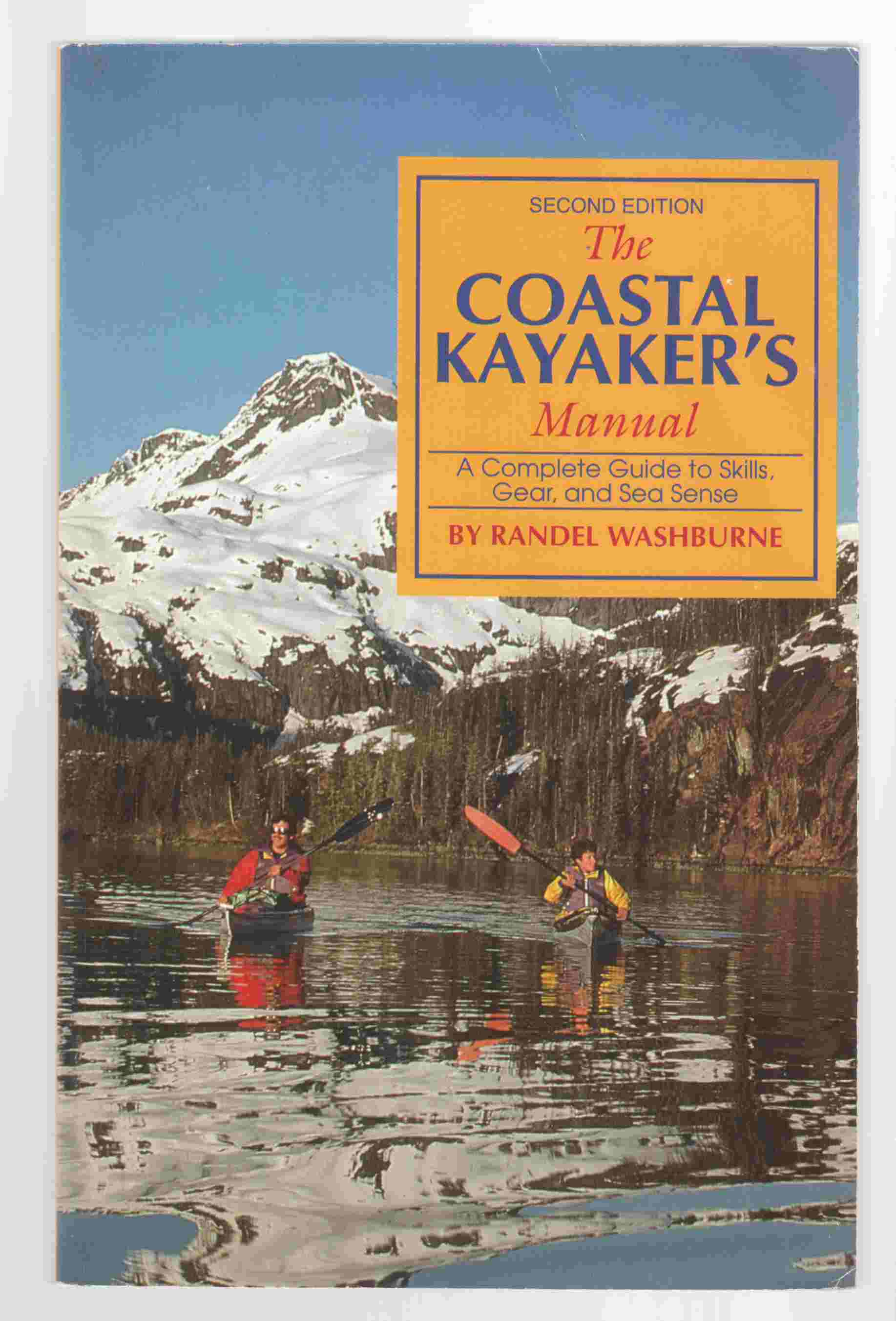 Image for The Coastal Kayaker's Manual, Second Edition A Complete Guide to Skills, Gear, and Sea Sense