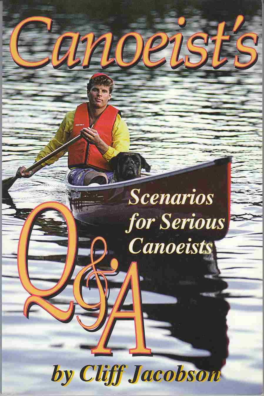 Image for Canoeist's Q & A Scenarios for Serious Canoeists