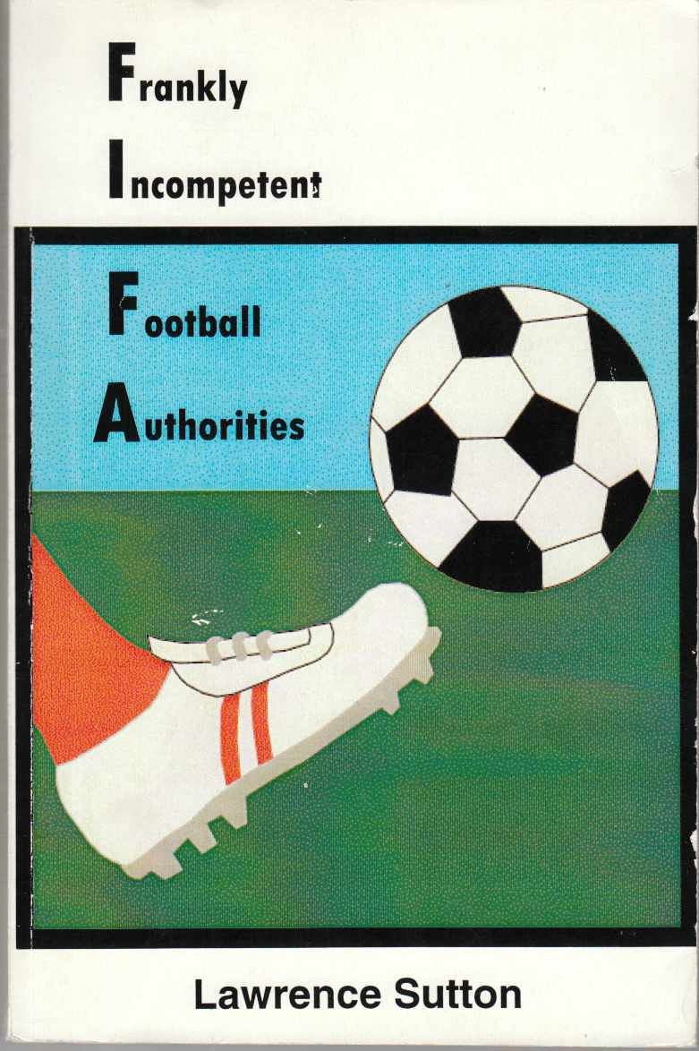 Image for Frankly Incompetent Football Authorities