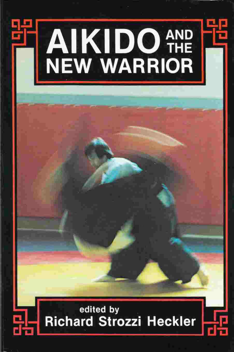 Image for Aikido and the New Warrior