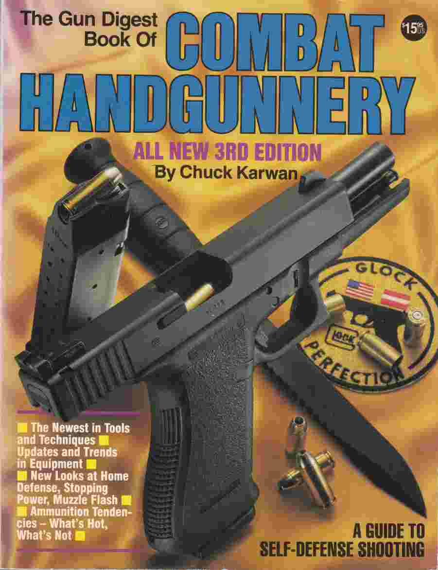 Image for The Gun Digest Book of Combat Handgunnery, 3rd Edition
