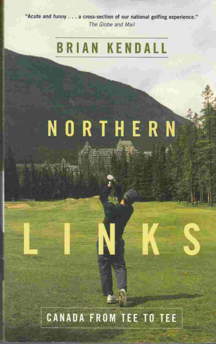 Image for Northern Links:  Canada from Tee to Tee