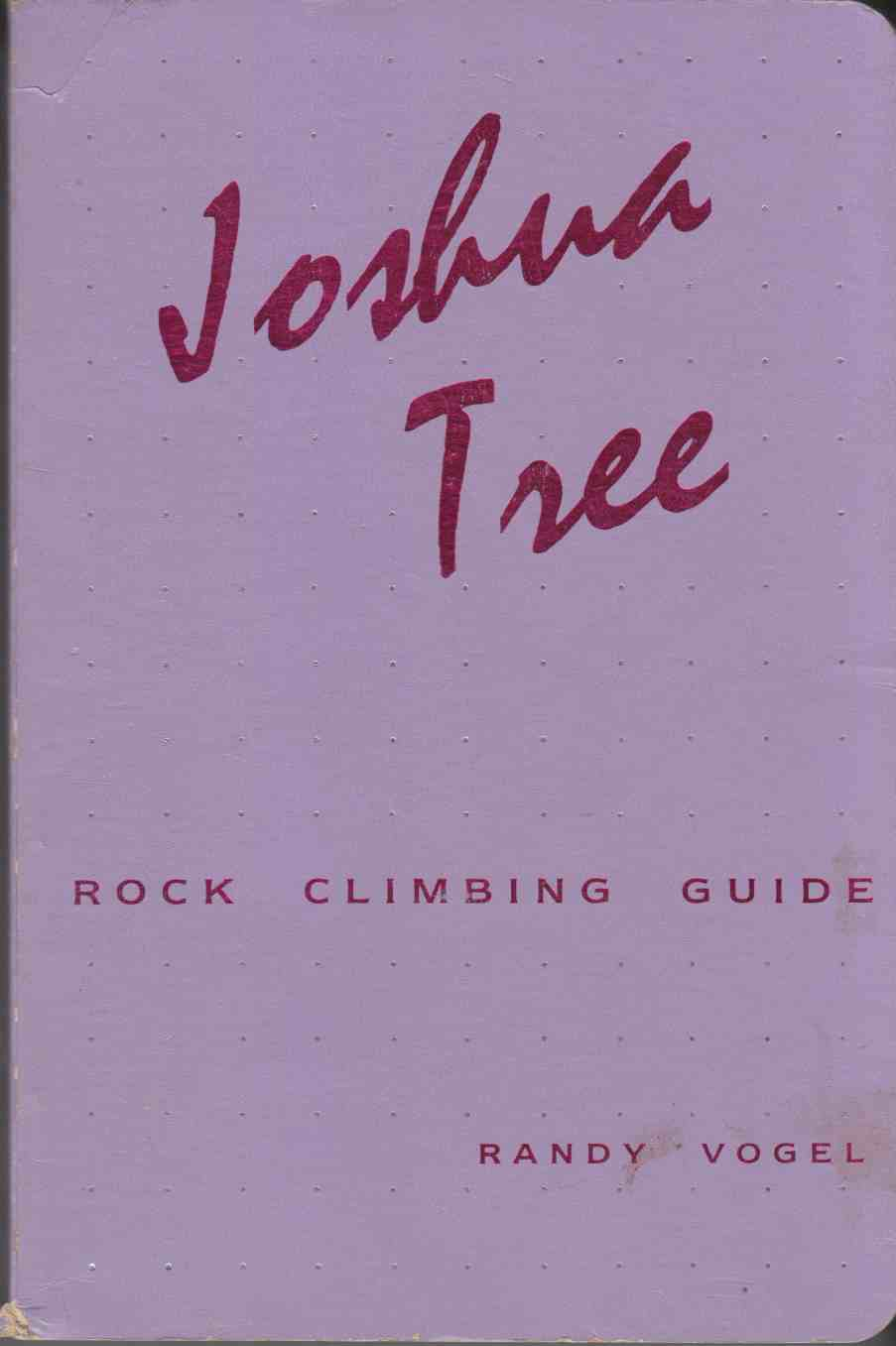 Image for Joshua Tree:  Rock Climbing Guide