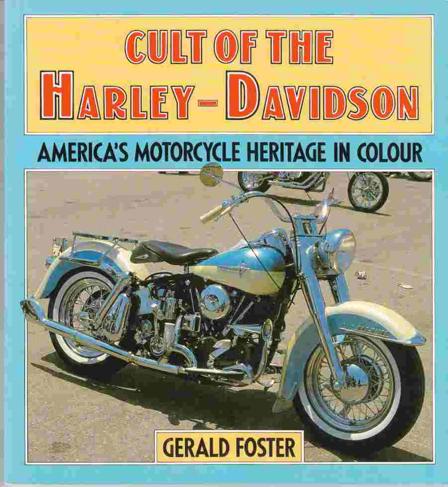 Image for Cult of the Harley-Davidson America's Motorcycle Heritage in Colour
