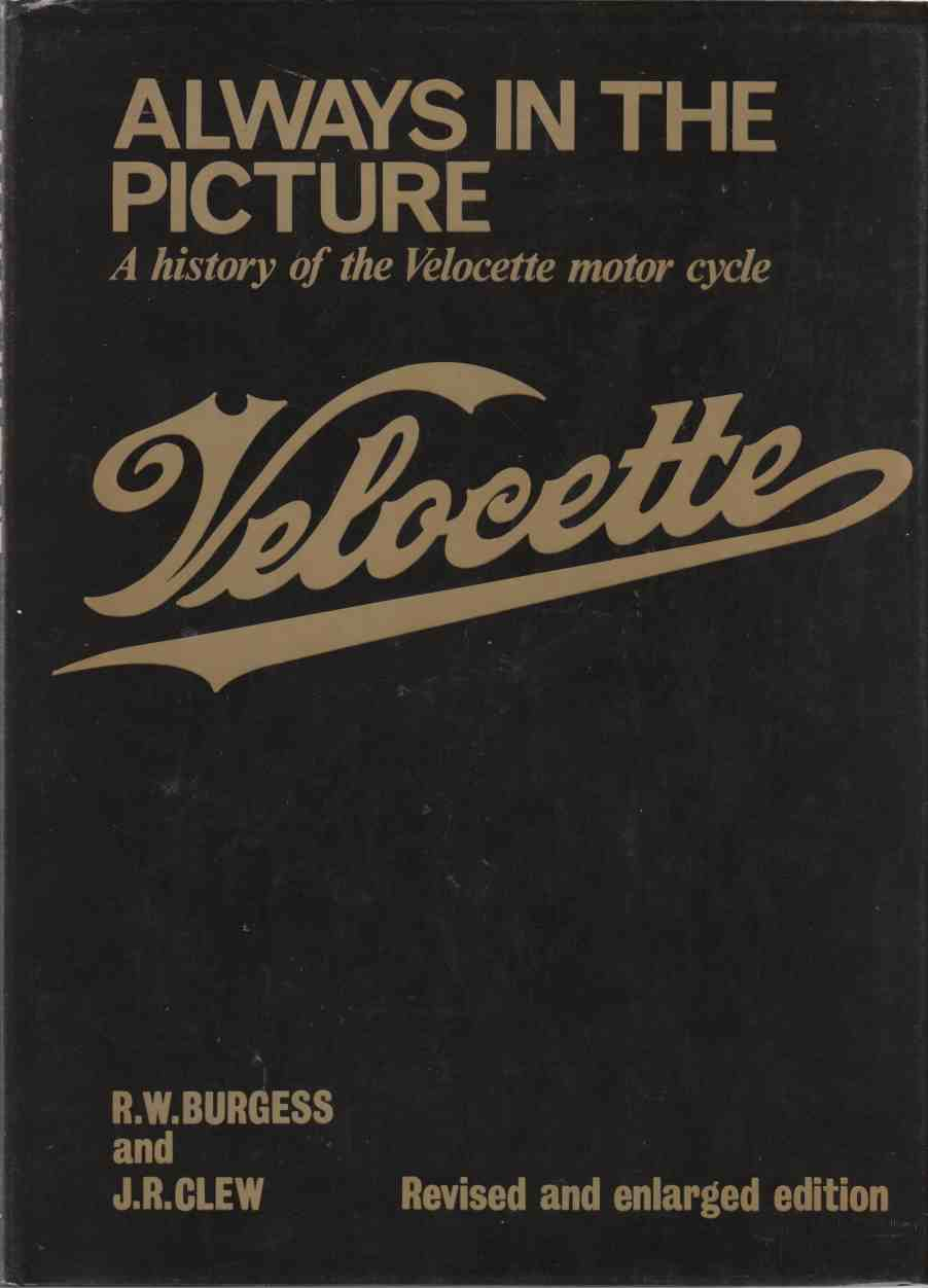 Image for Always in the Picture A History of the Velocette Motor Cycle