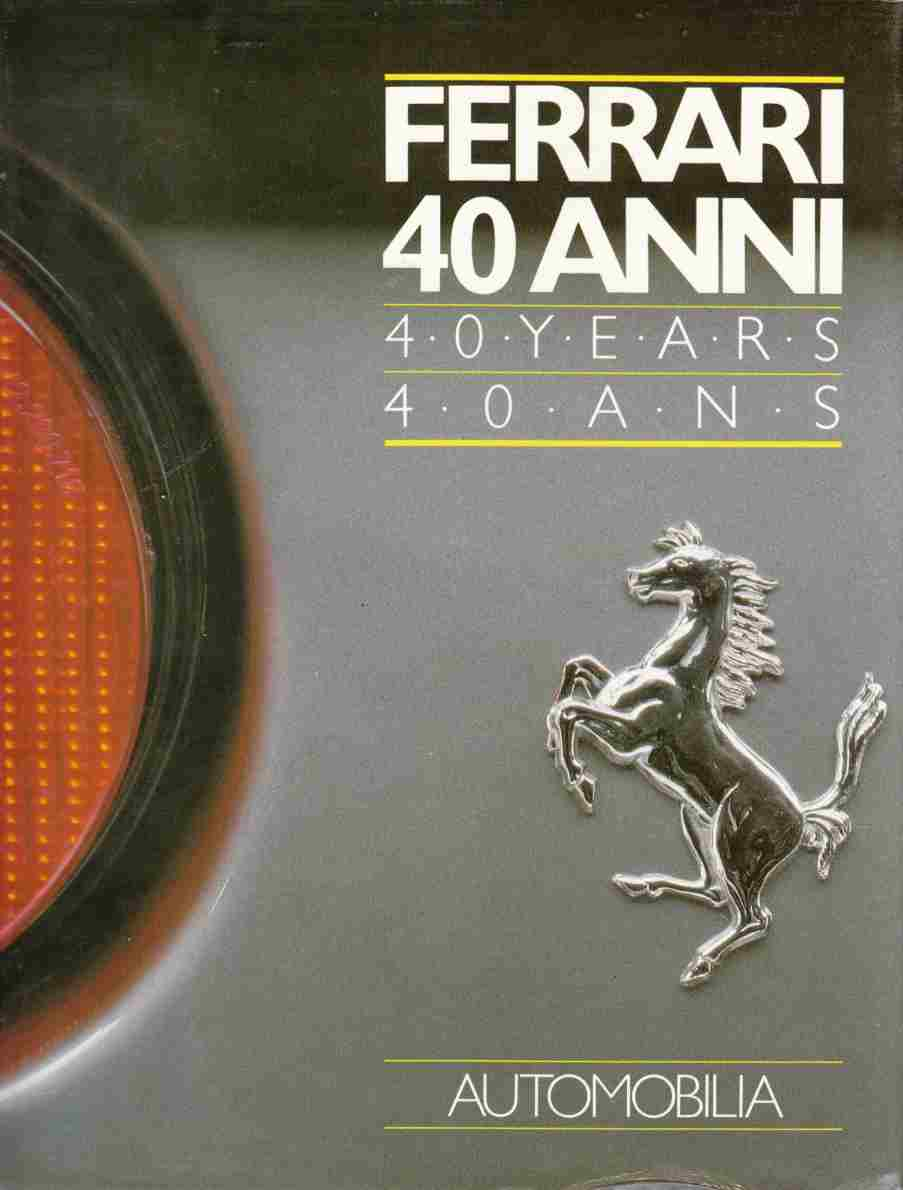Image for Ferrari 40 Anni / 40 Years / 40 Ans