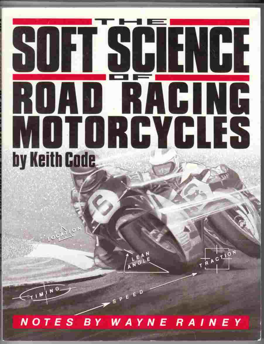 Image for The Soft Science of Road Racing Motorcycles